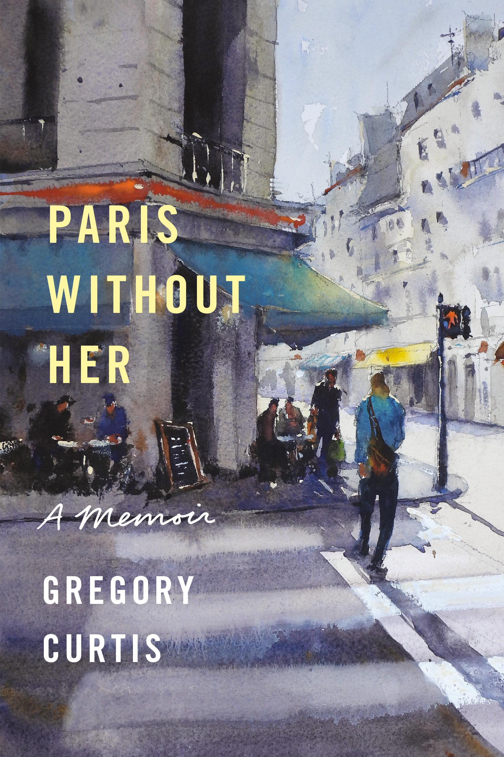 Paris Without Her A Memoir