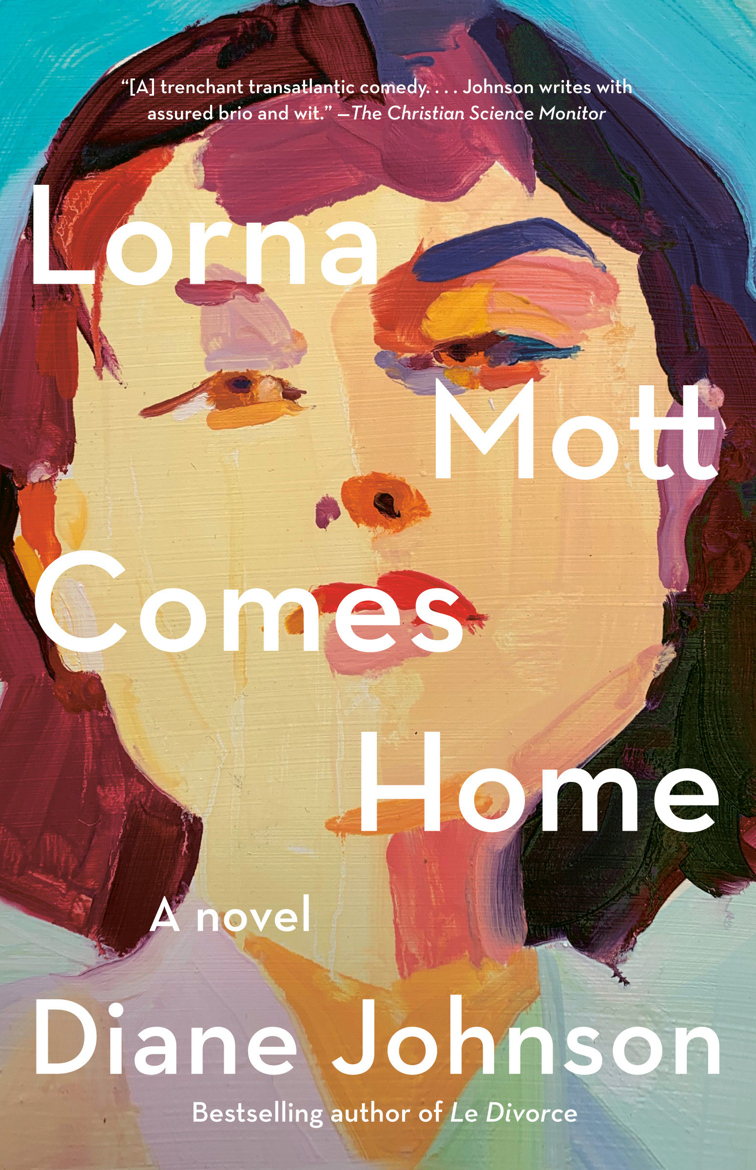 Lorna Mott Comes Home A novel