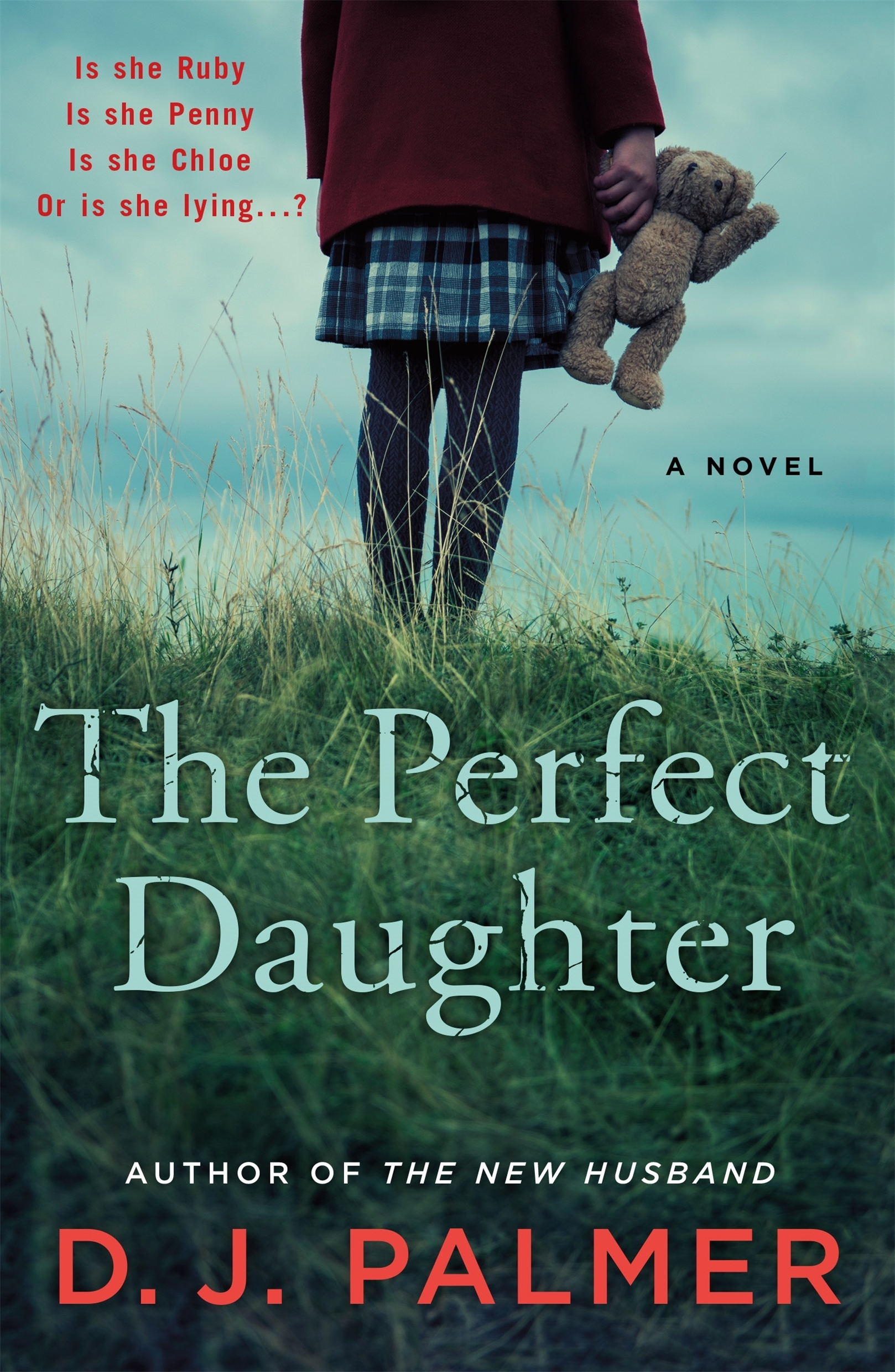 The Perfect Daughter A Novel