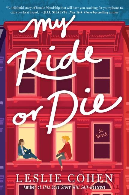 My Ride or Die A Novel