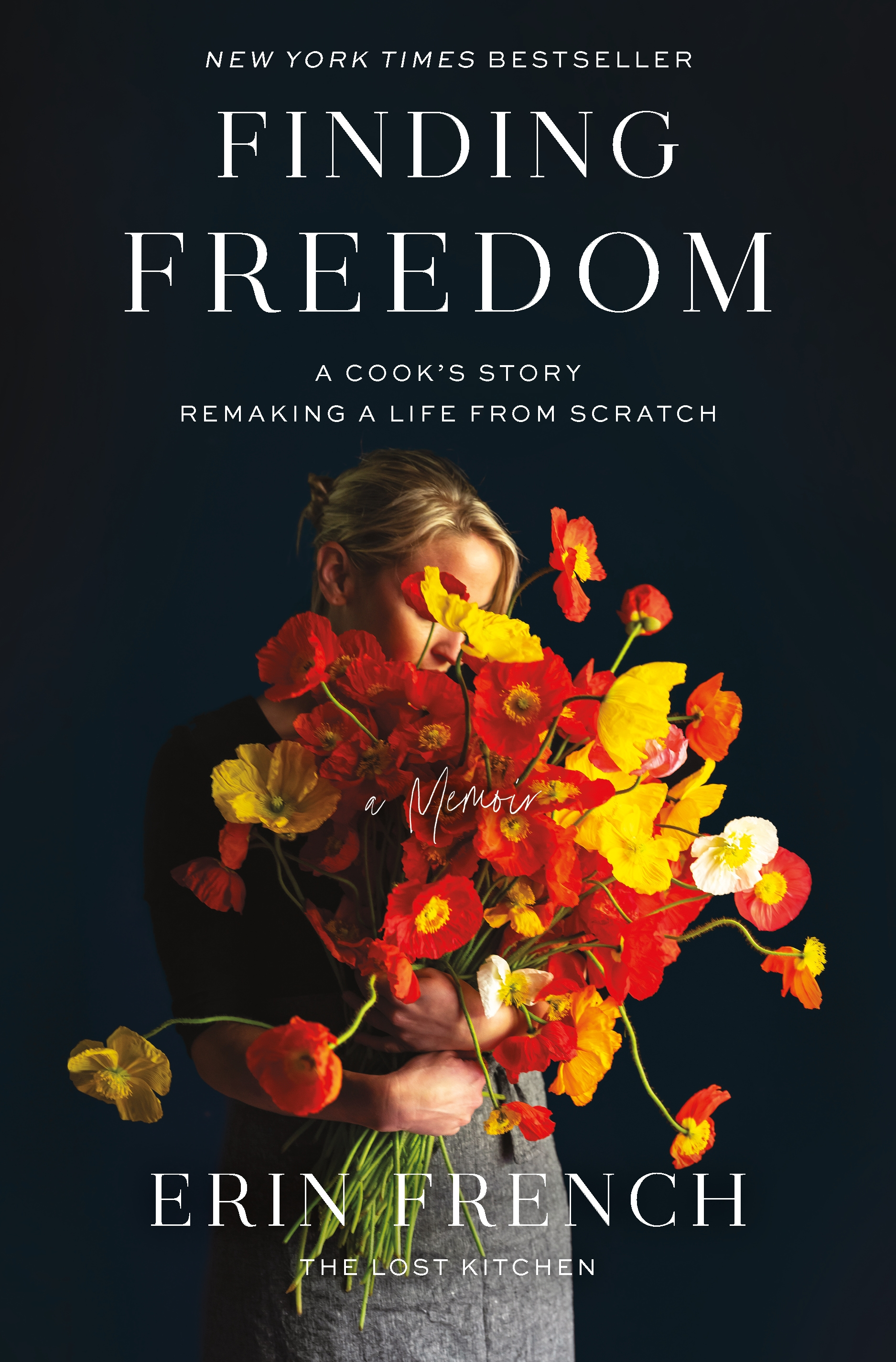 Finding Freedom A Cook's Story; Remaking a Life from Scratch