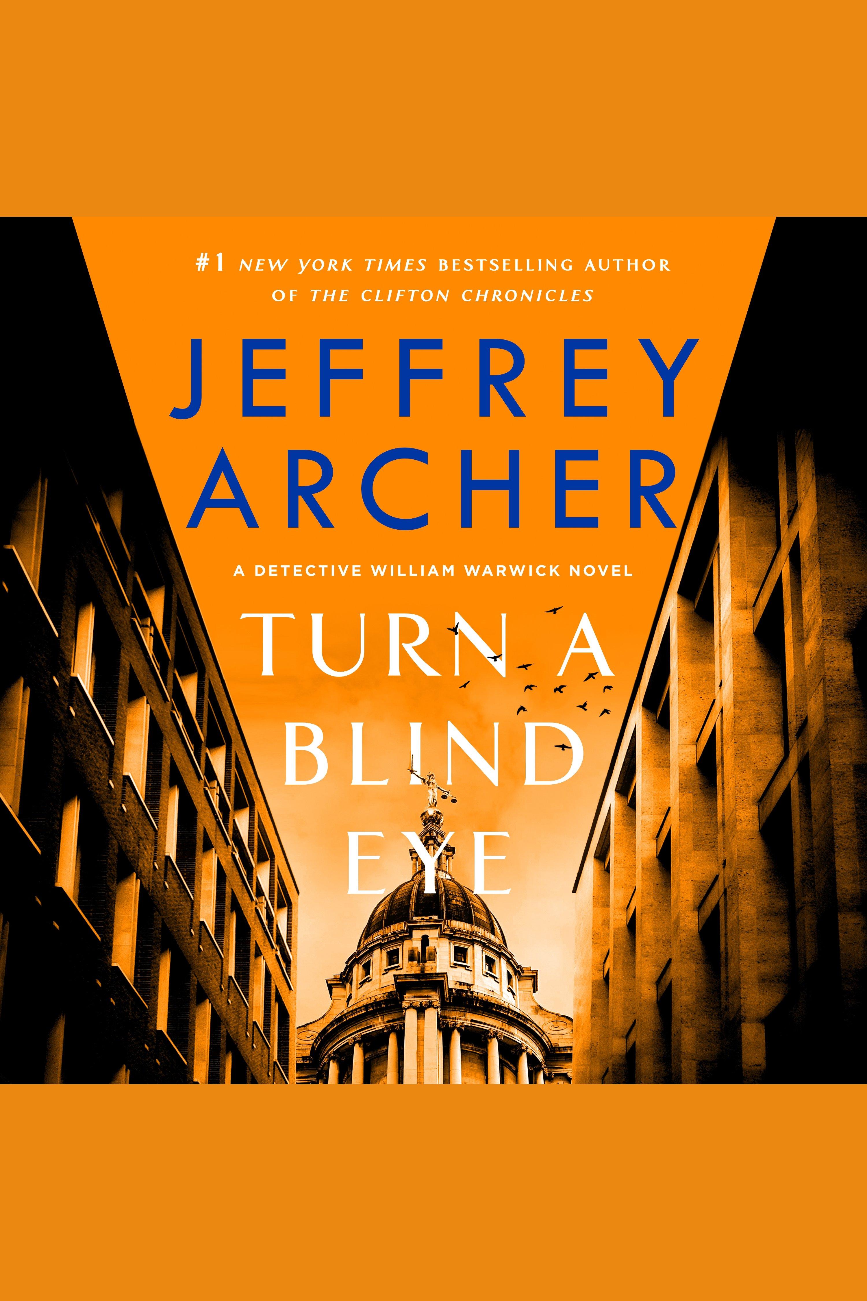 Turn a Blind Eye A Detective William Warwick Novel