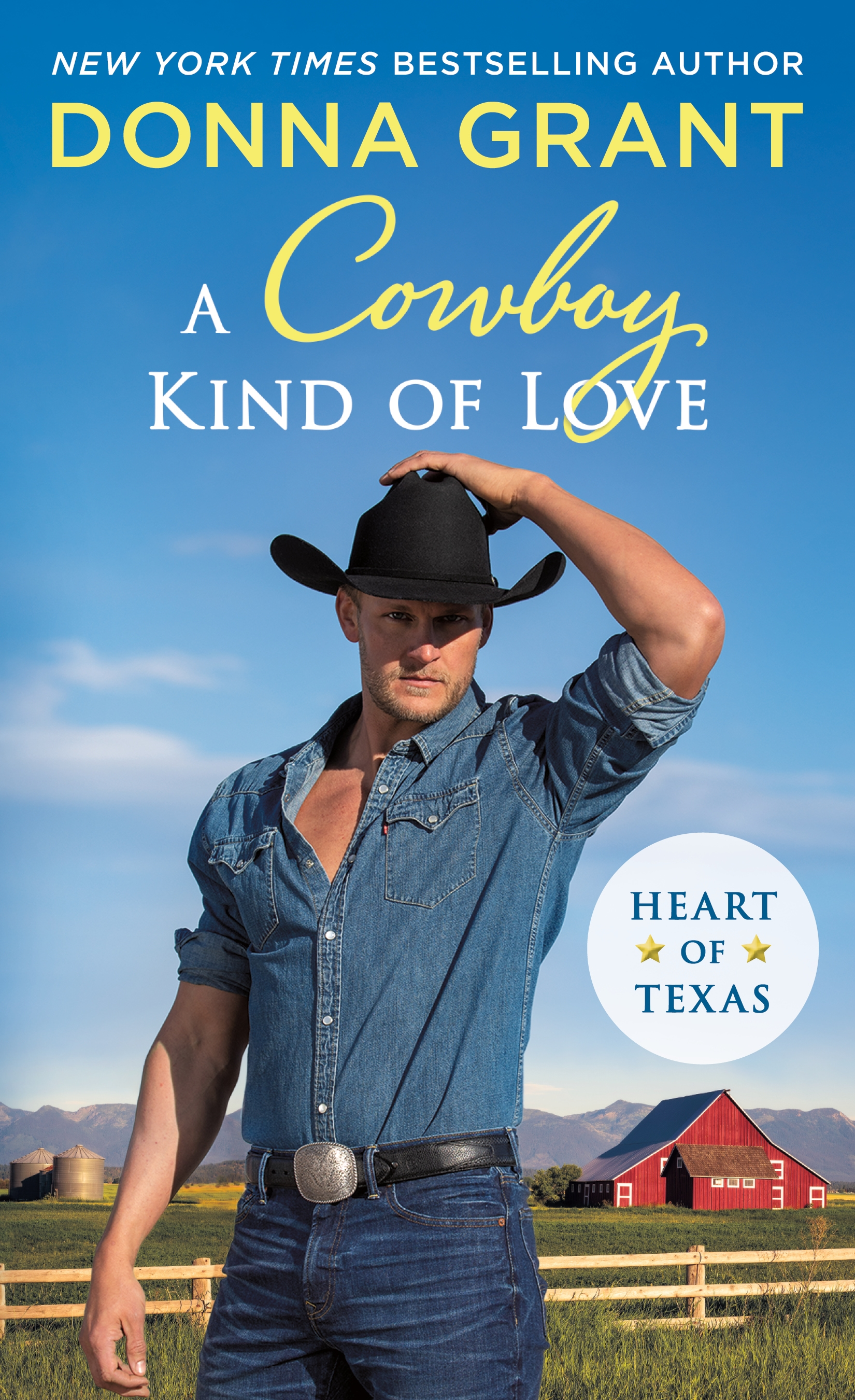 A Cowboy Kind of Love Heart of Texas