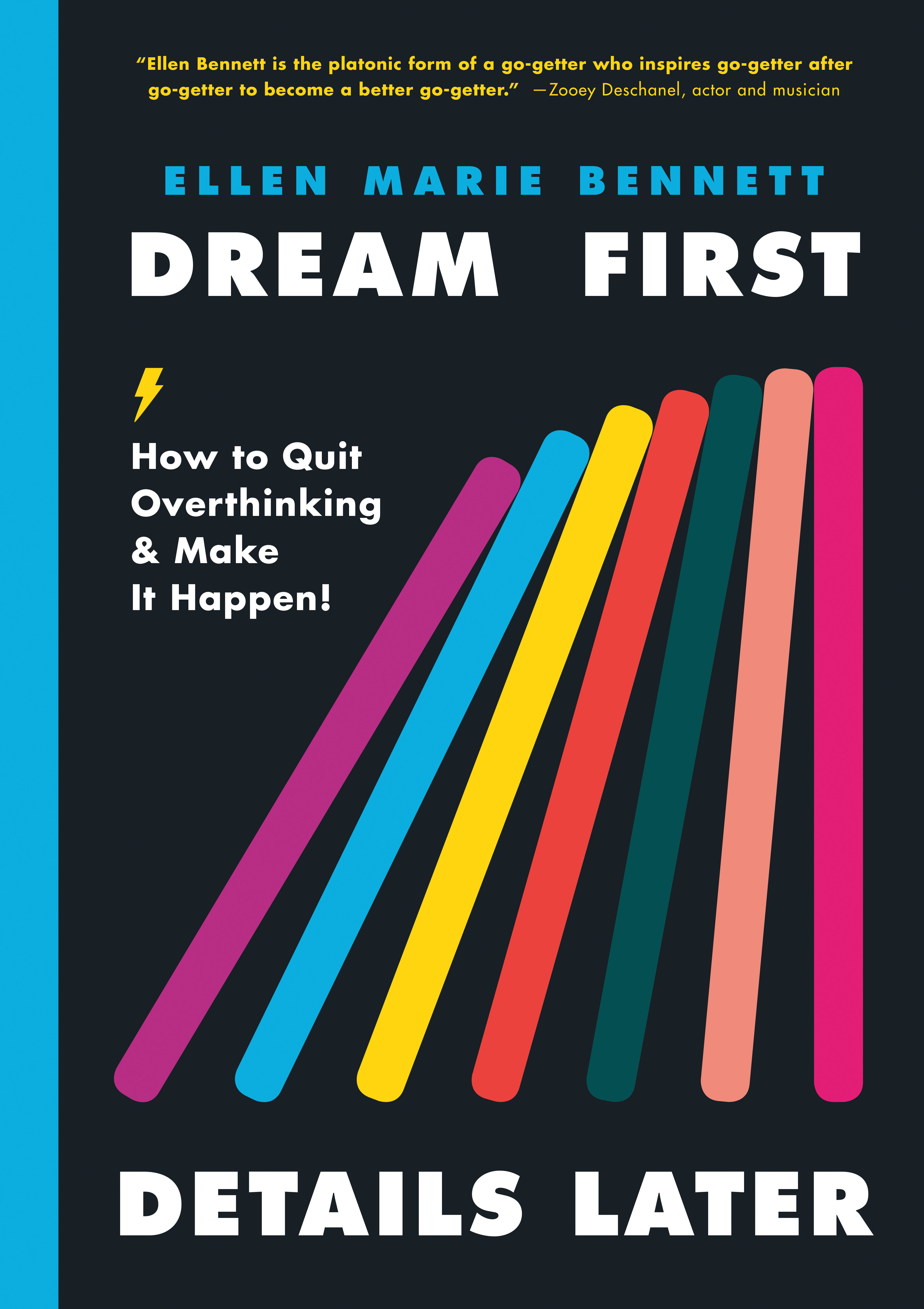 Dream First, Details Later How to Quit Overthinking & Make It Happen!