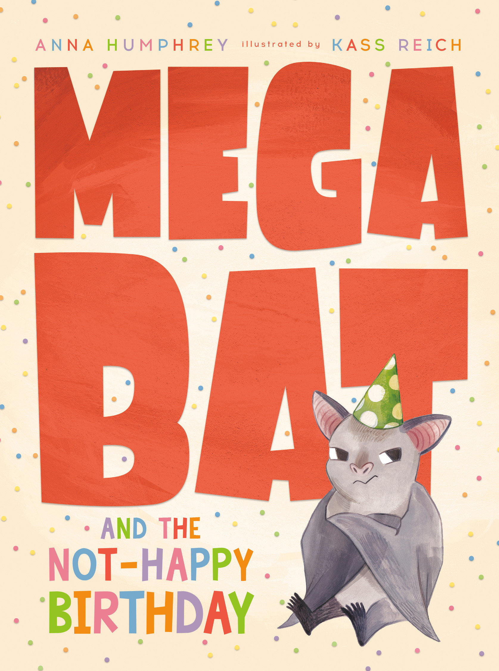 Cover Image of Megabat and the Not-Happy Birthday