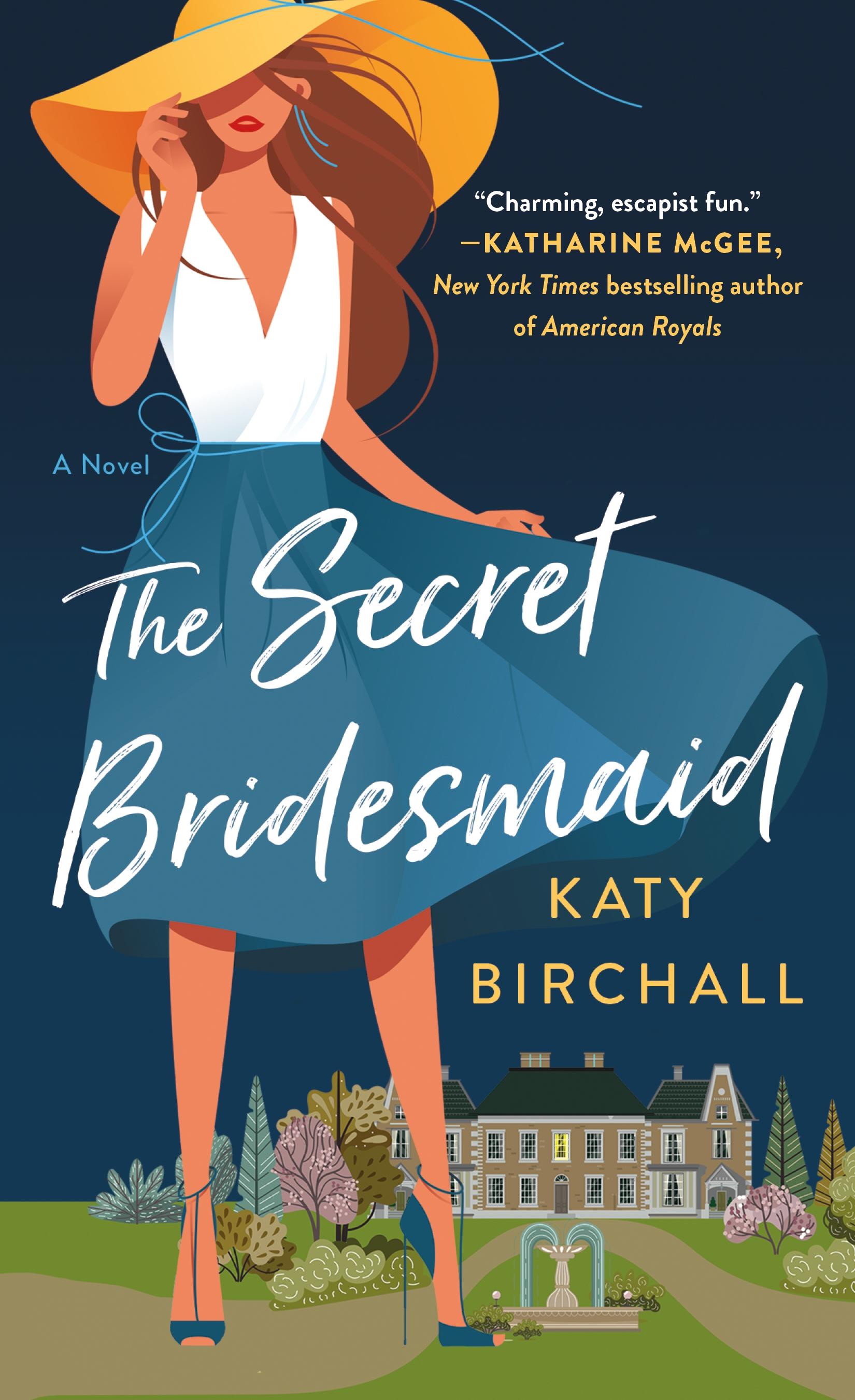 The Secret Bridesmaid A Novel