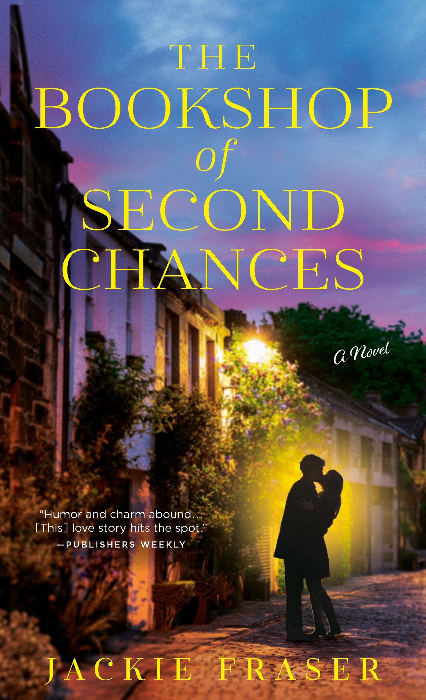 The Bookshop of Second Chances A Novel