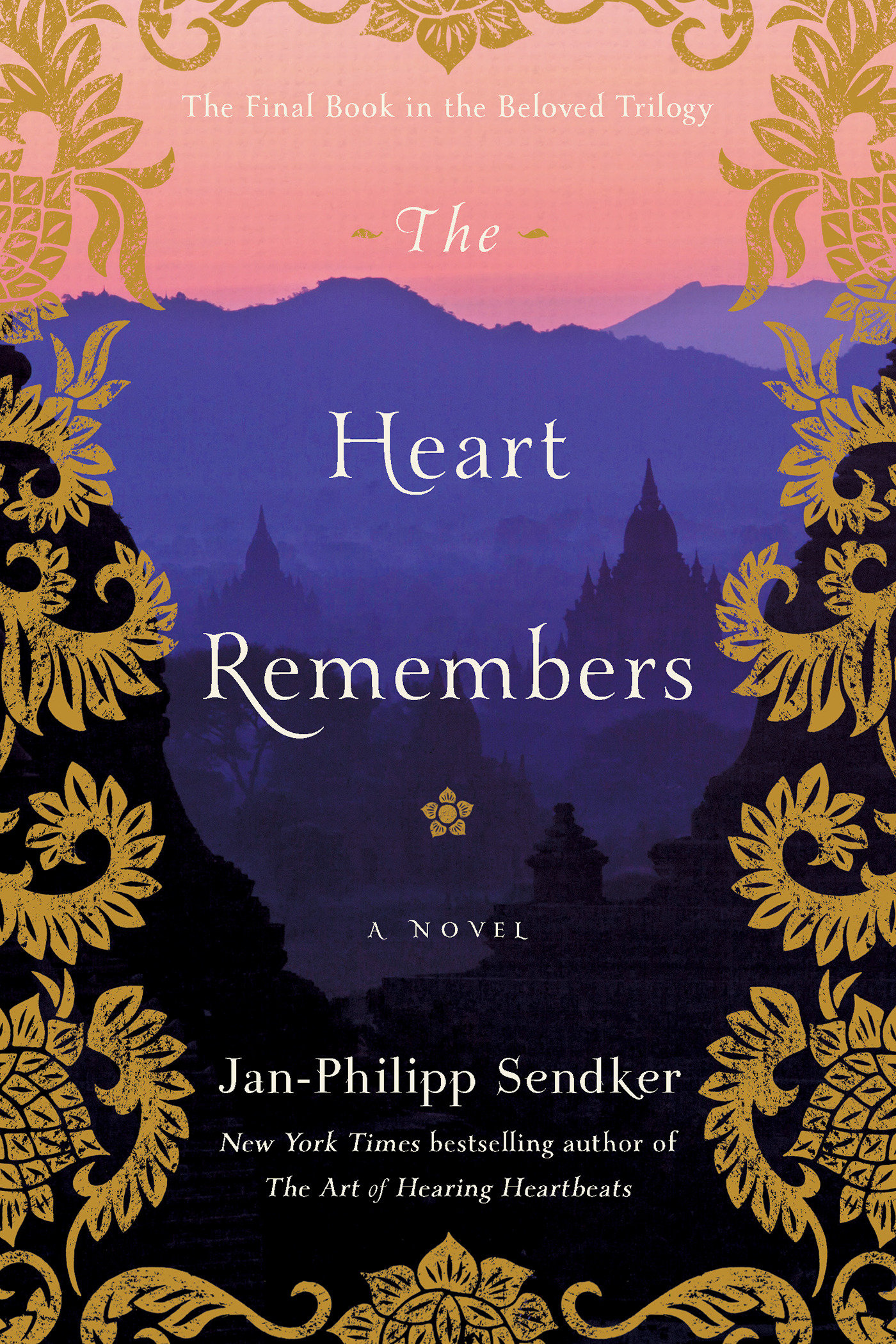 The Heart Remembers A Novel