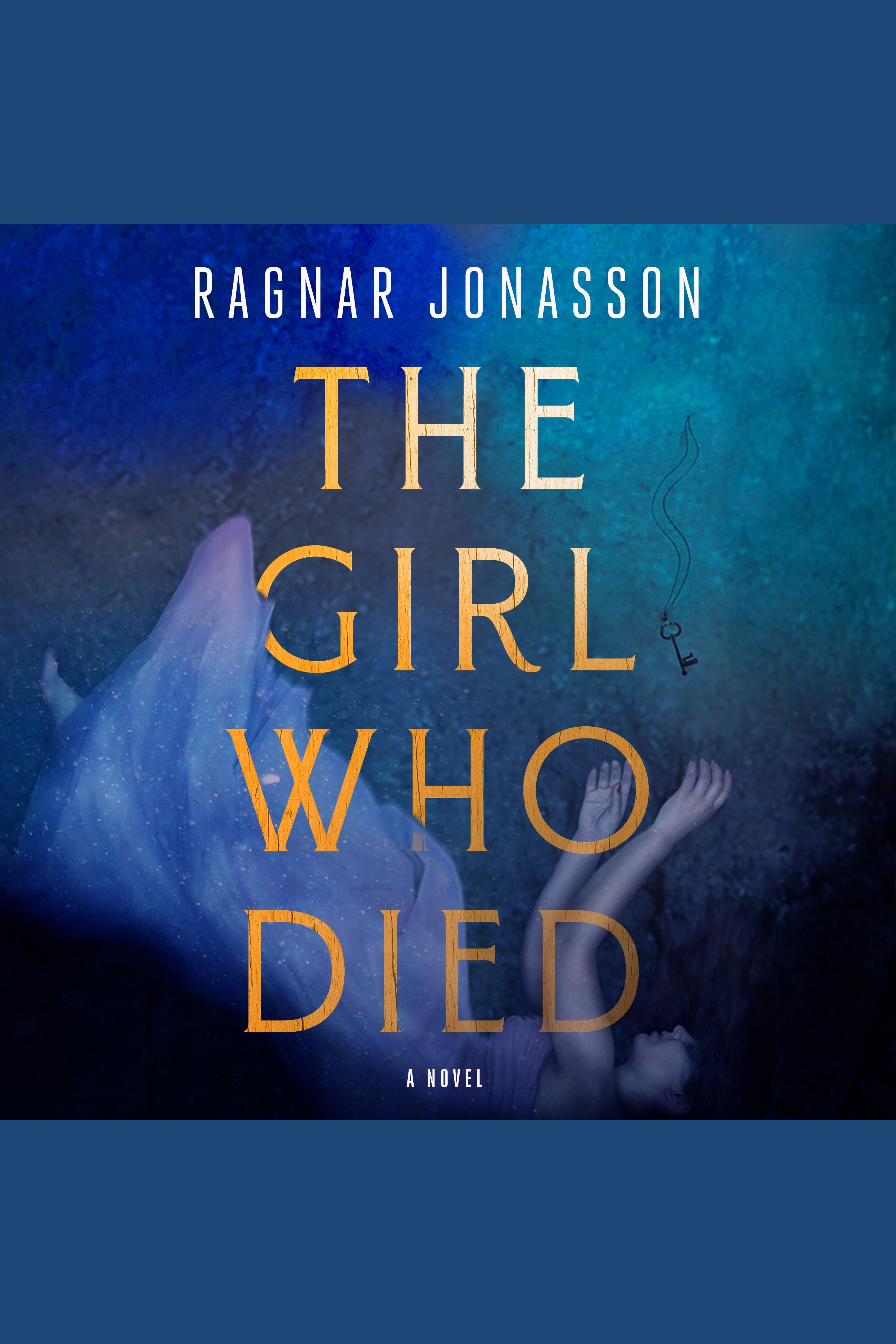 Girl Who Died, The A Novel