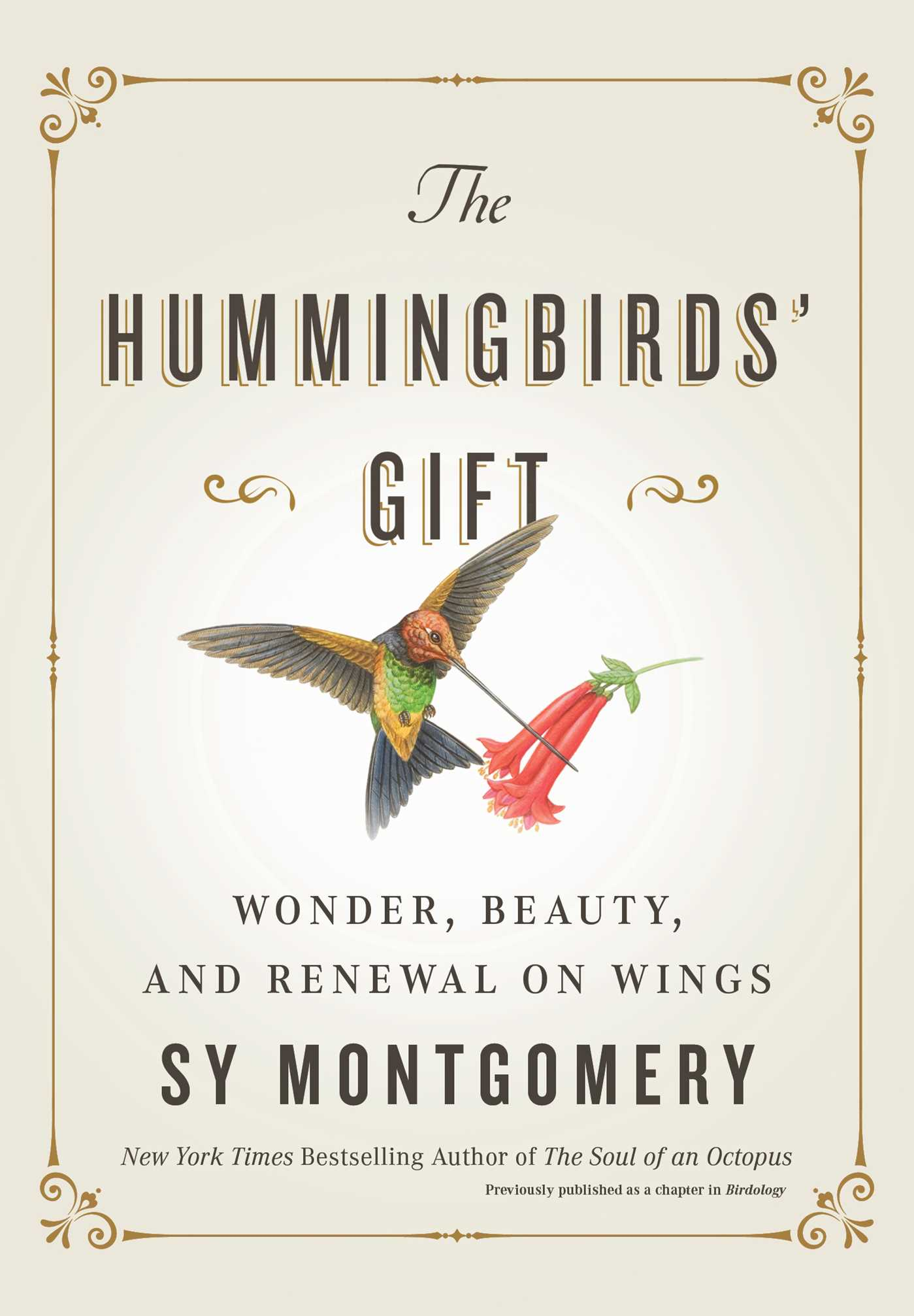 The Hummingbirds' Gift Wonder, Beauty, and Renewal on Wings
