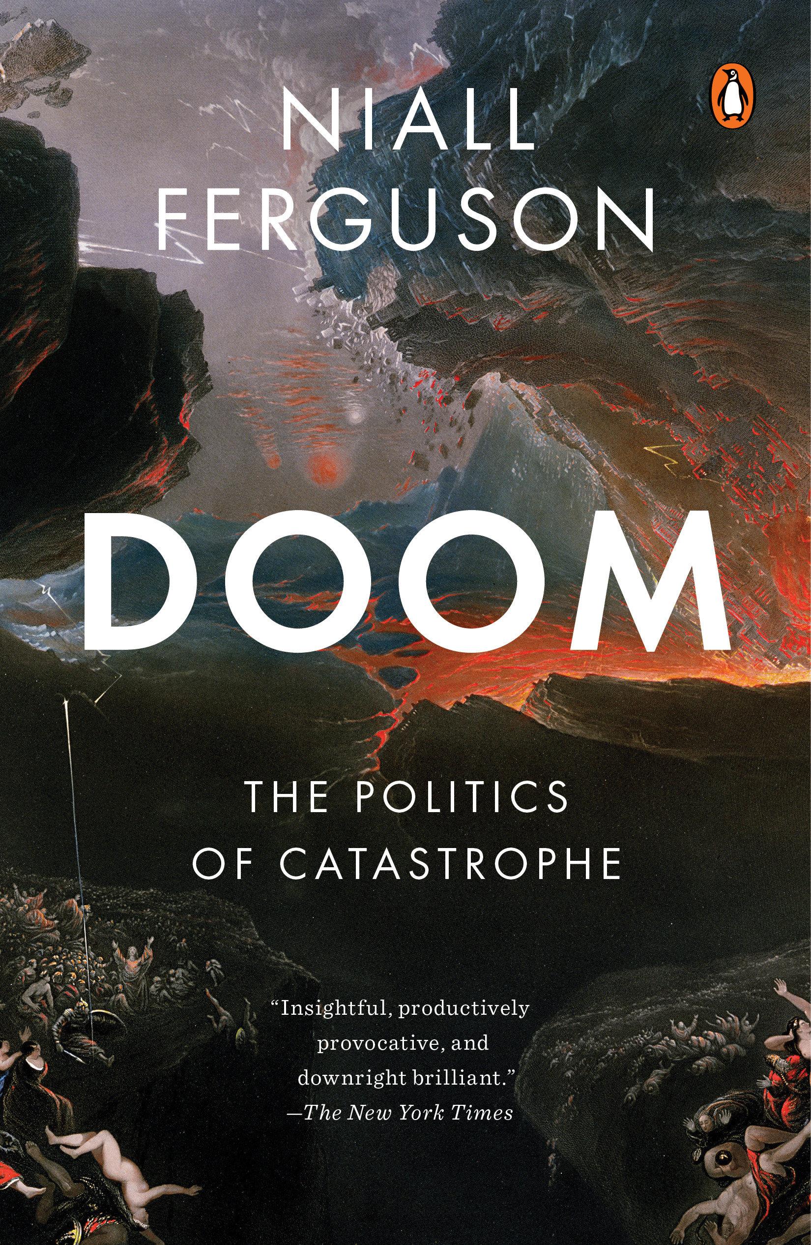 Doom The Politics of Catastrophe