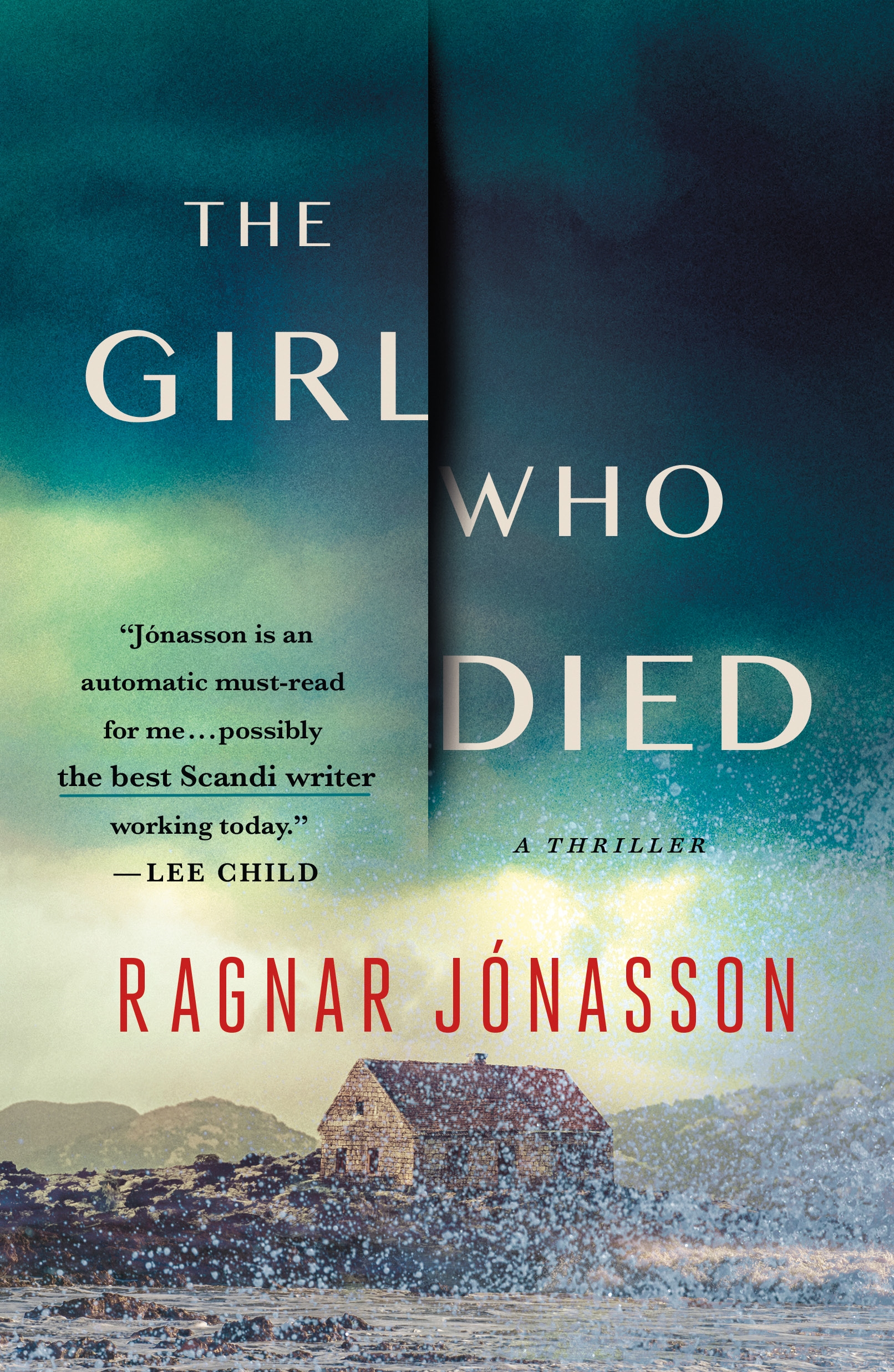 The Girl Who Died A Novel