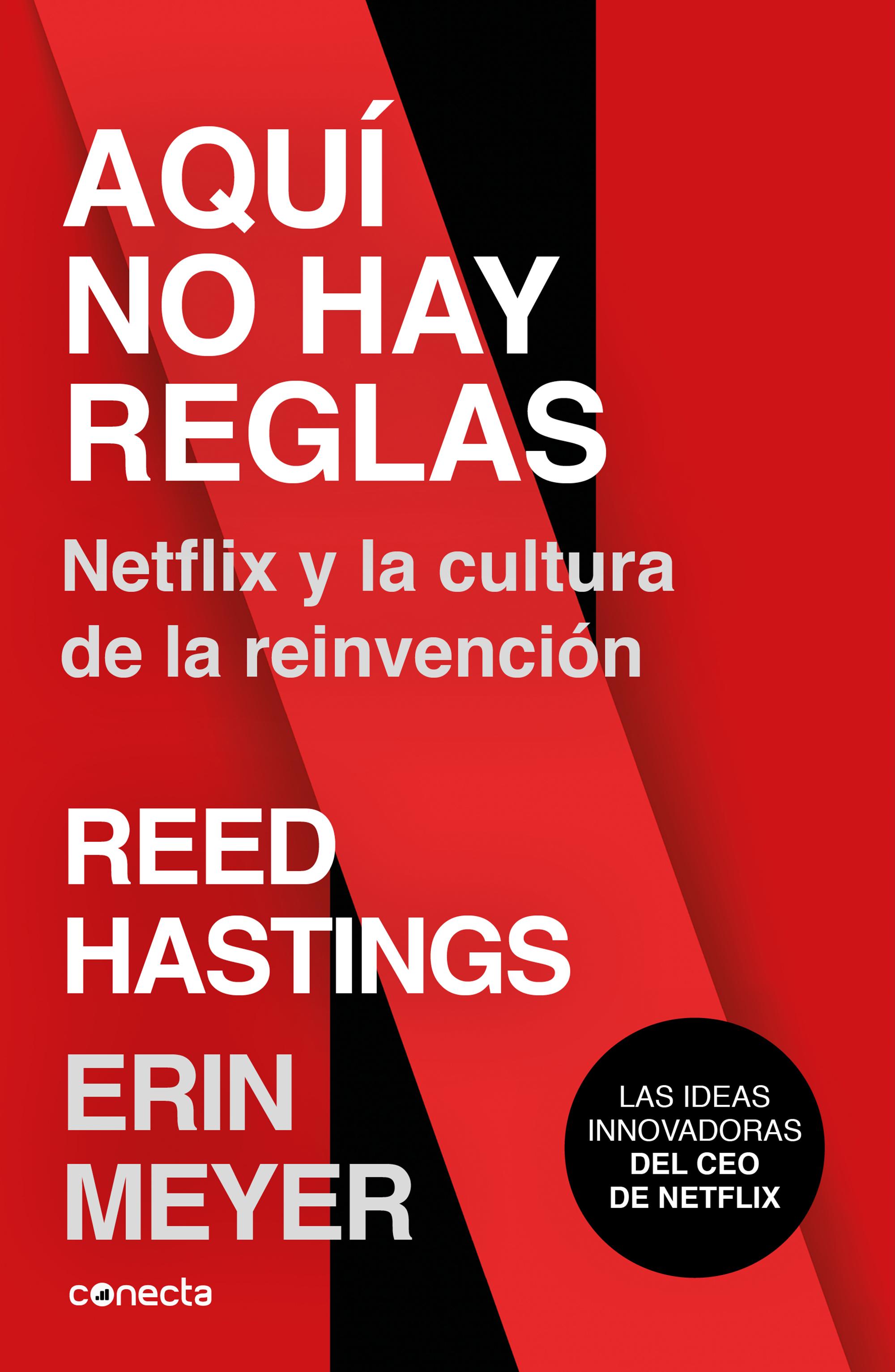 Aquí no hay reglas Netflix y la cultura de la reinvención