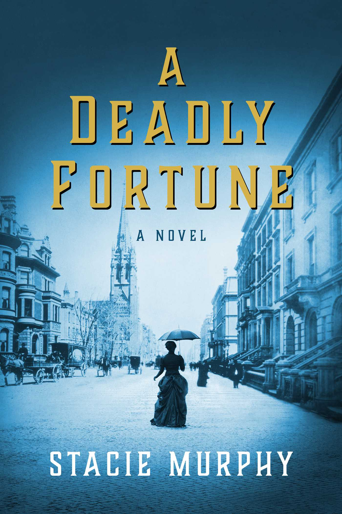 A Deadly Fortune A Novel