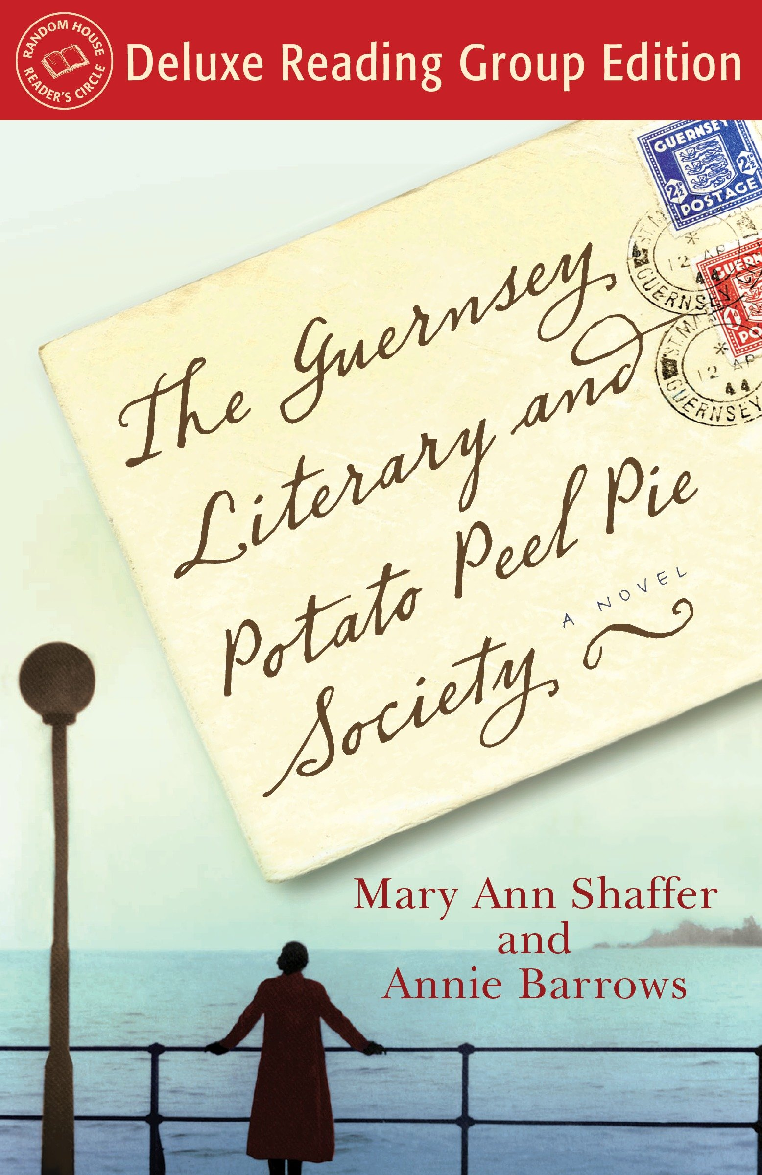 Cover image for The Guernsey Literary and Potato Peel Pie Society (Random House Reader's Circle Deluxe Reading Group Edition) [electronic resource] : A Novel