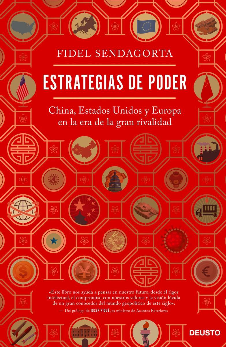 Estrategias de poder China, Estados Unidos y Europa en la era de la gran rivalidad