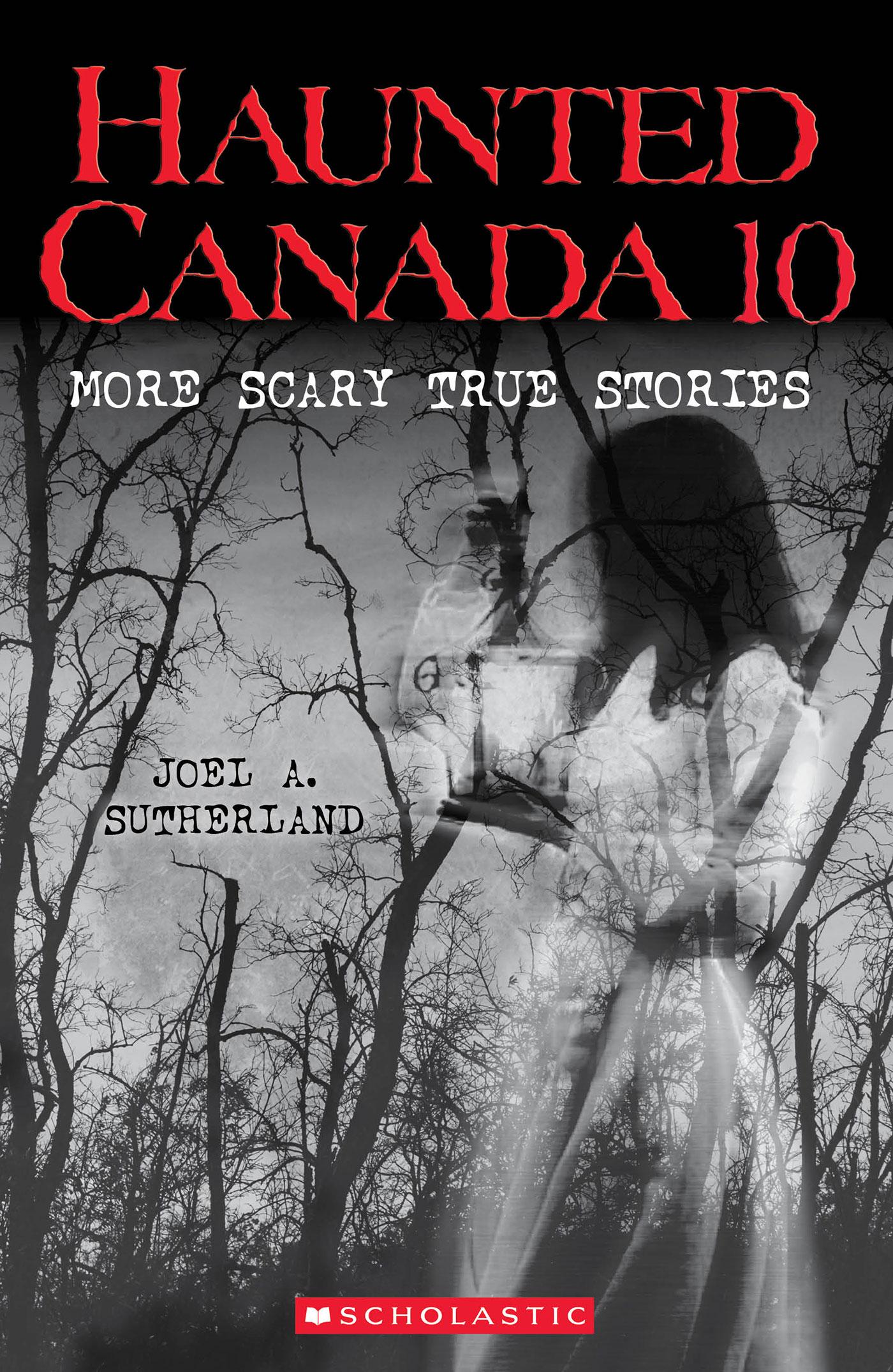 Cover Image of Haunted Canada 10 (Haunted Canada #10)