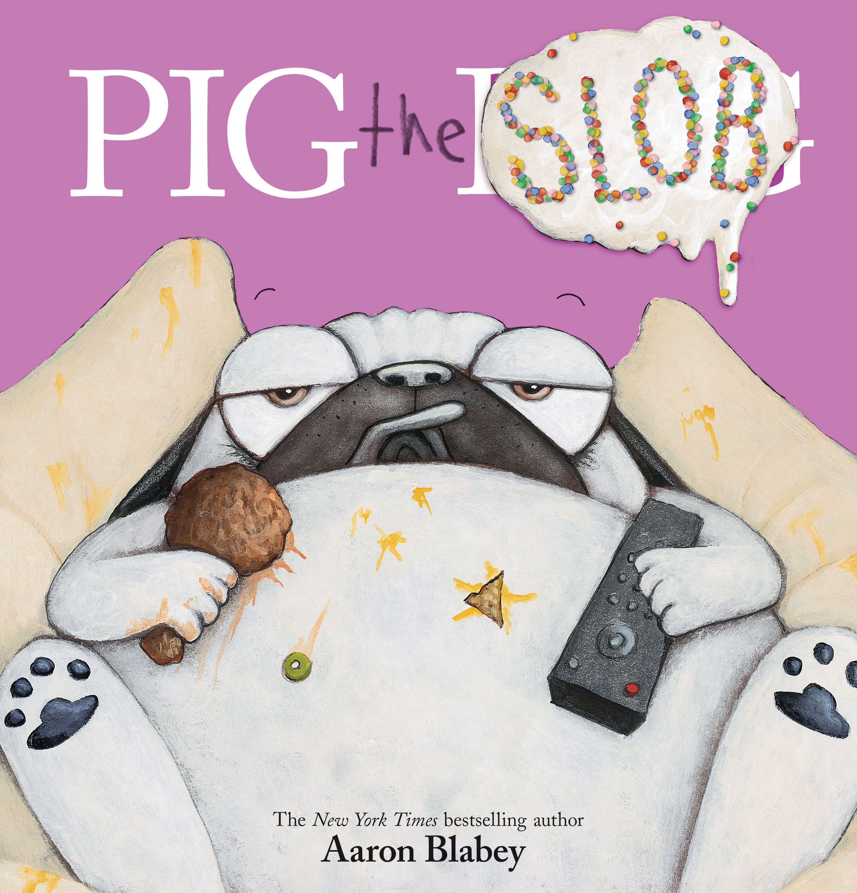 Cover Image of Pig the Slob (Pig the Pug)