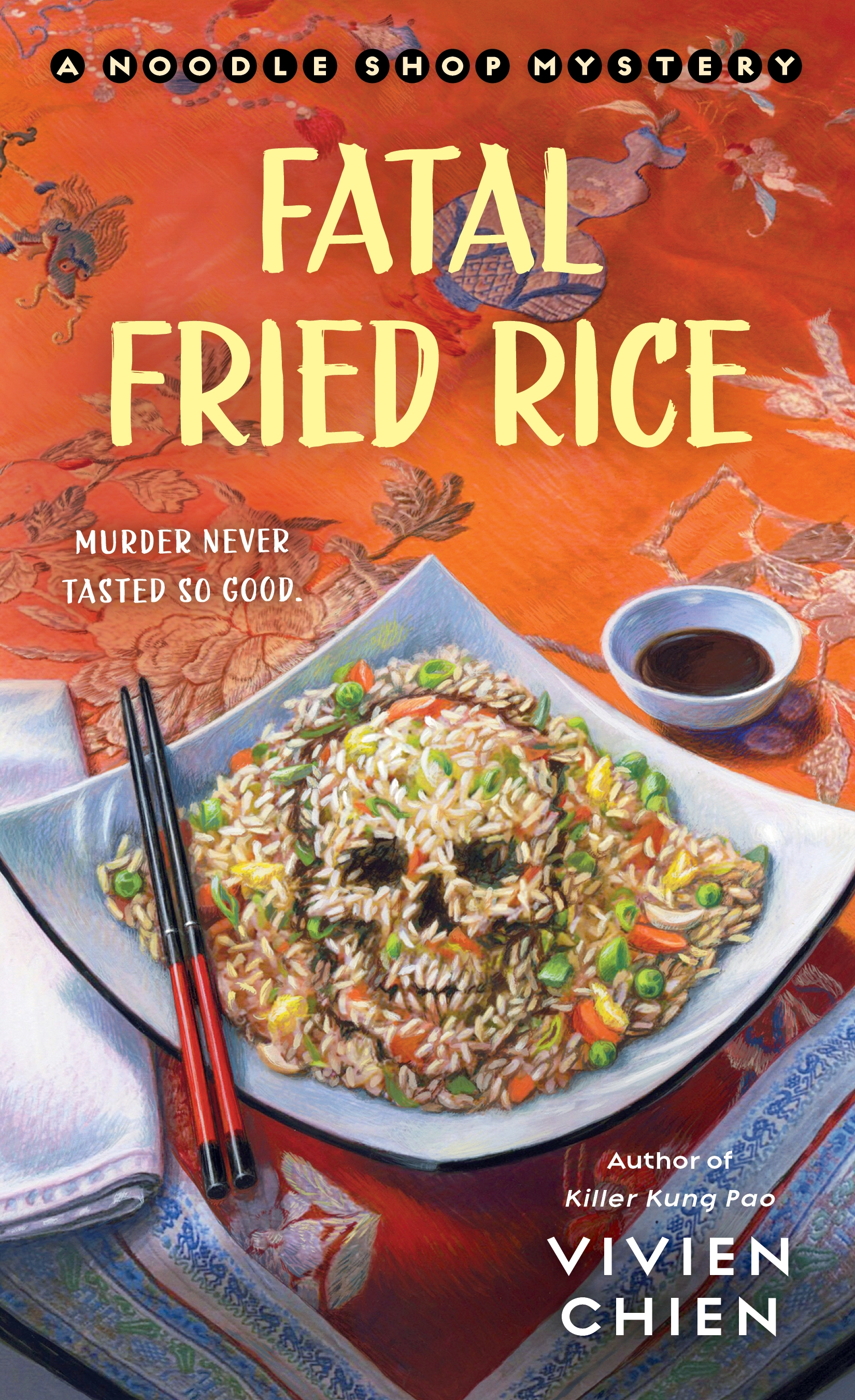 Fatal Fried Rice A Noodle Shop Mystery