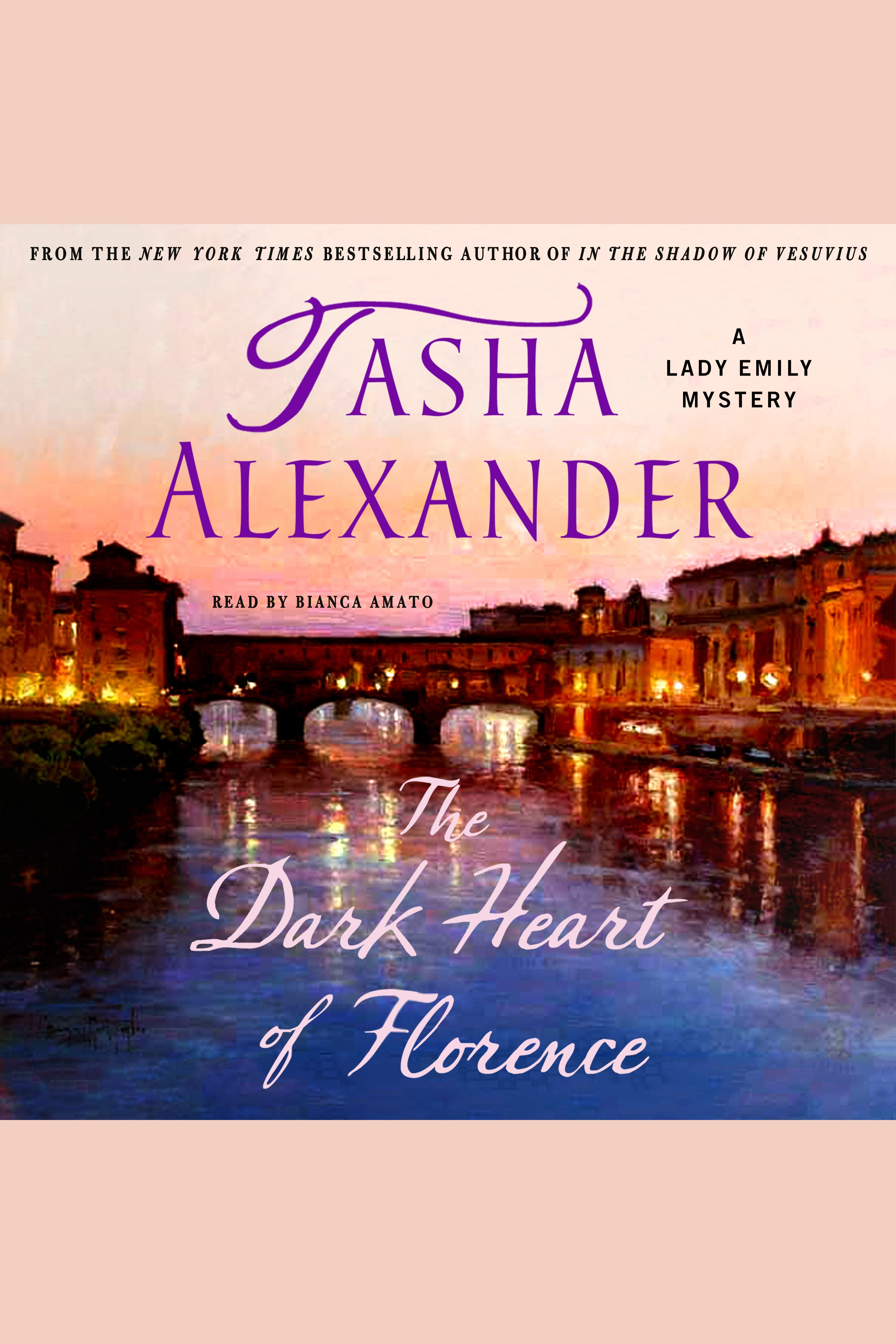 Dark Heart of Florence, The A Lady Emily Mystery
