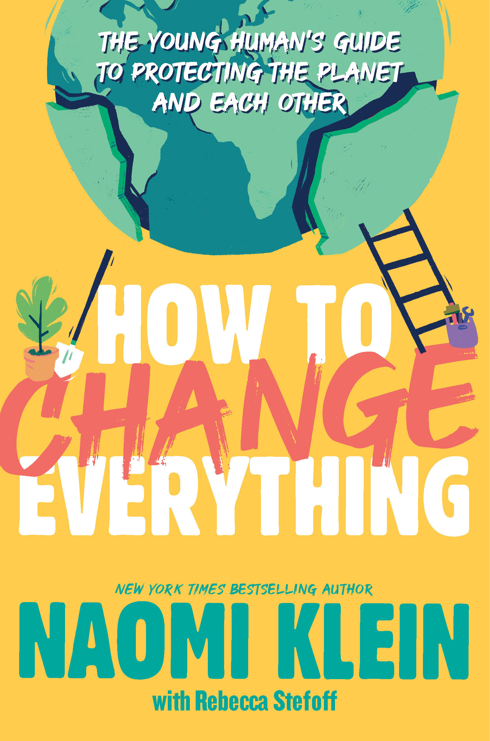 How To Change Everything