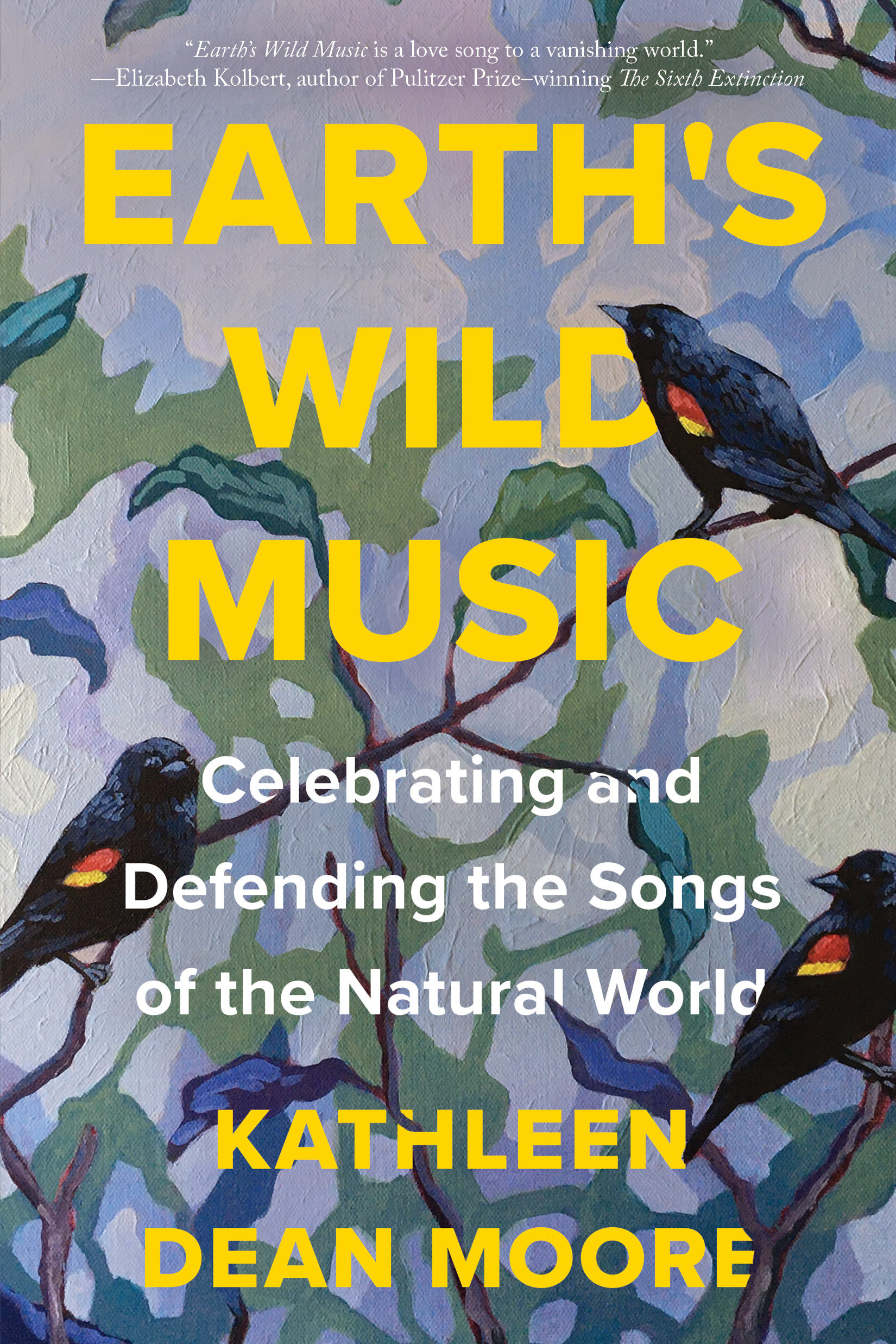 Earth's Wild Music Celebrating and Defending the Songs of the Natural World