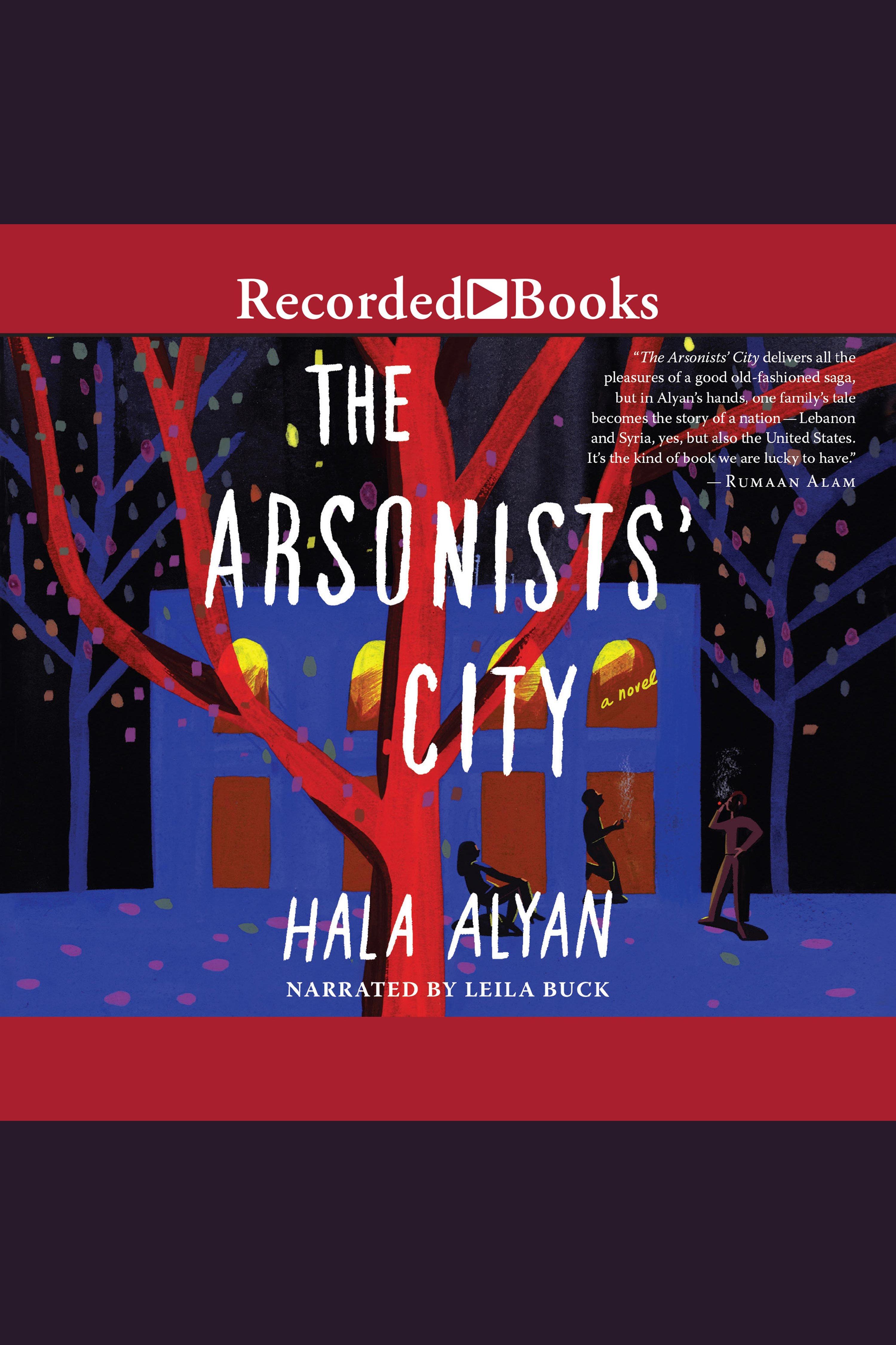 Arsonist's City, The