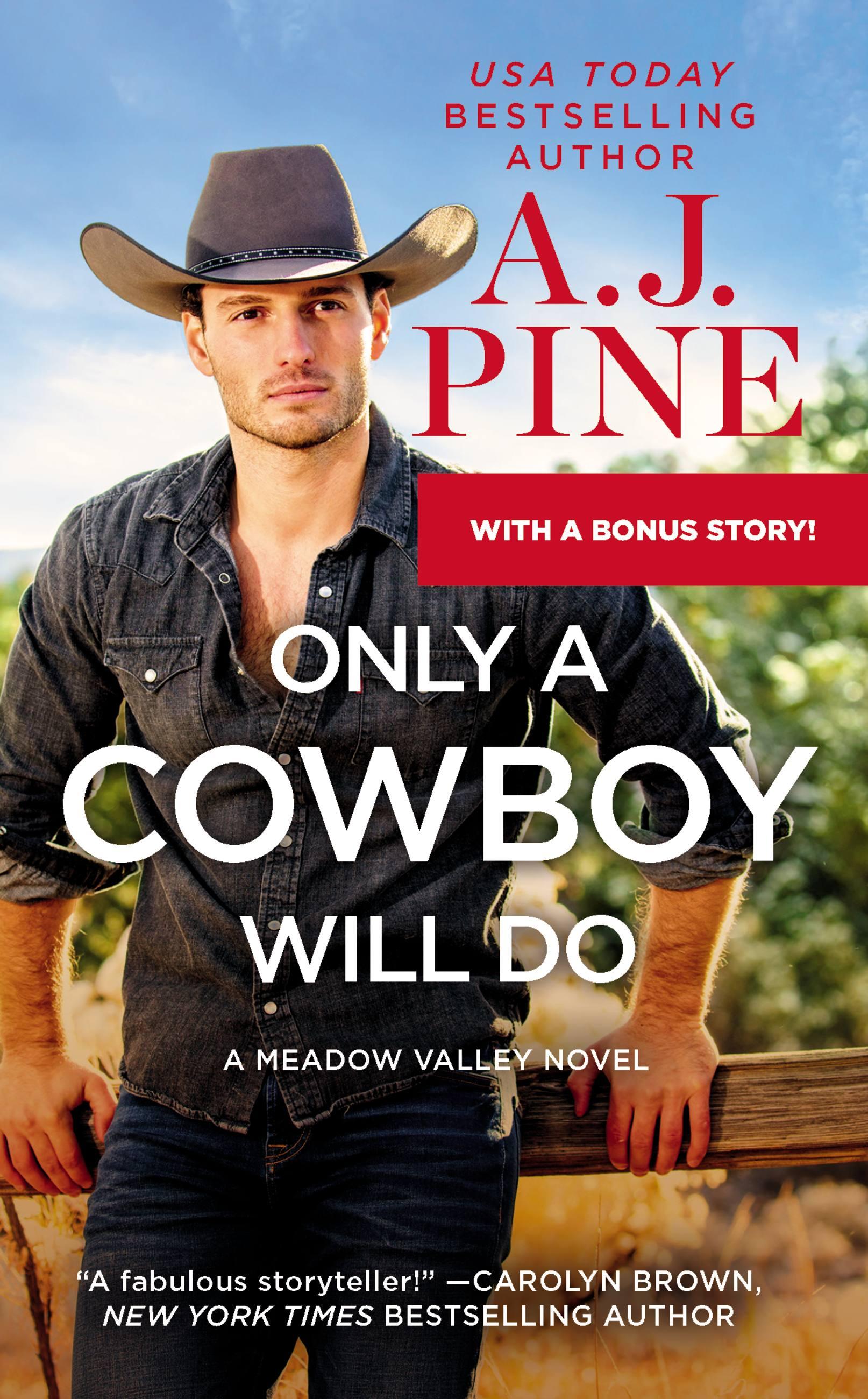 Only a Cowboy Will Do Includes a Bonus Novella