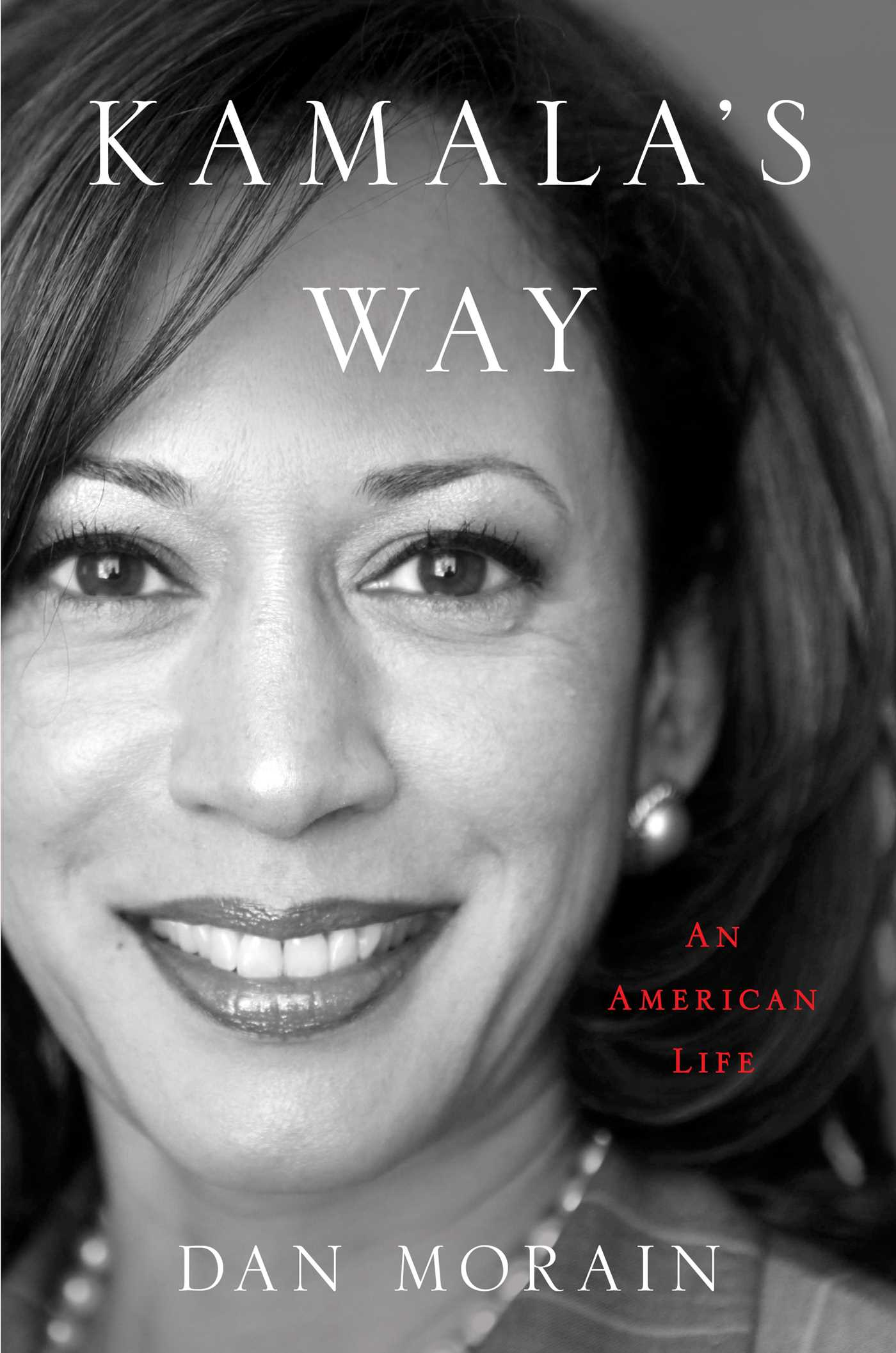 Kamala's Way An American Life