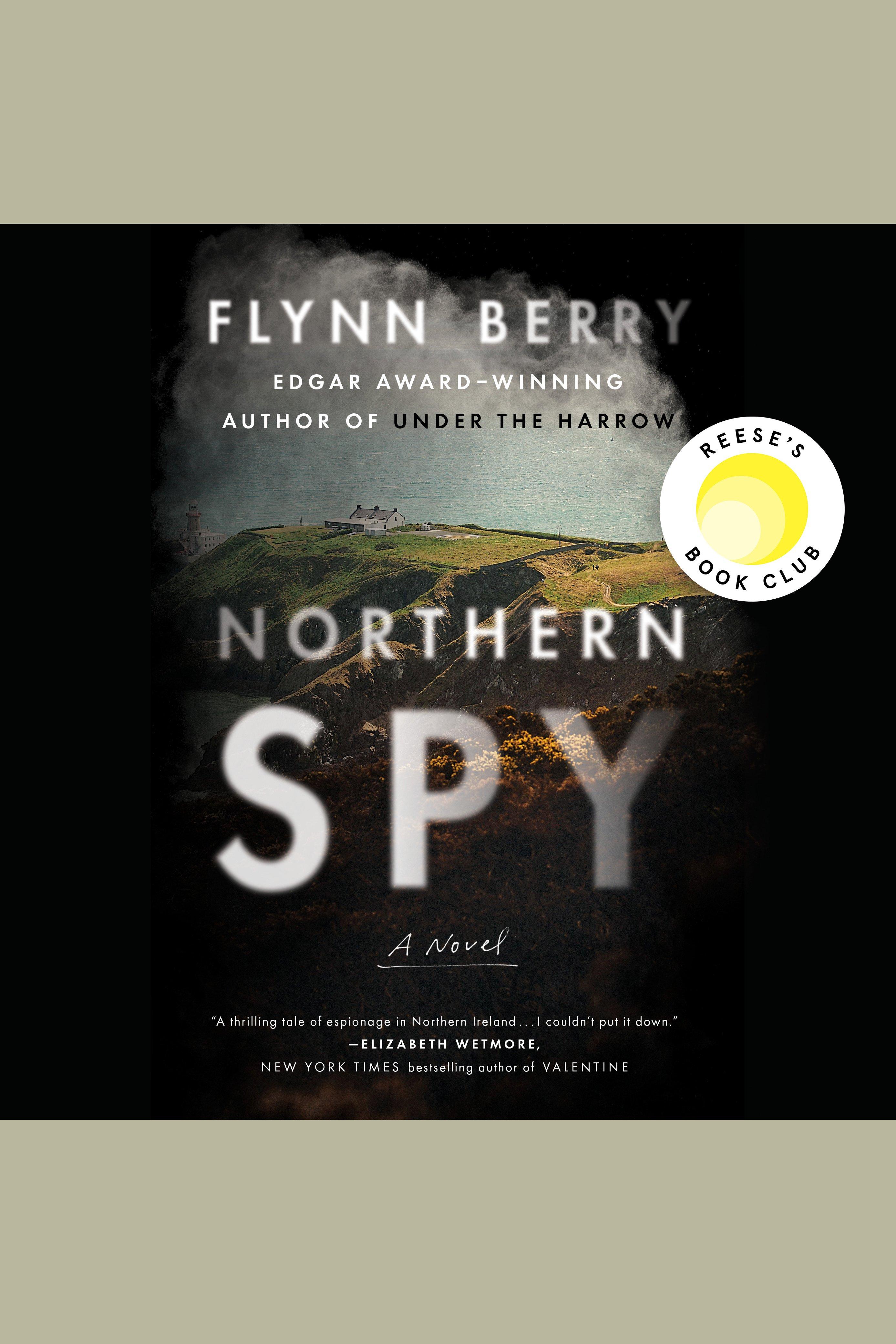 Northern Spy A Novel