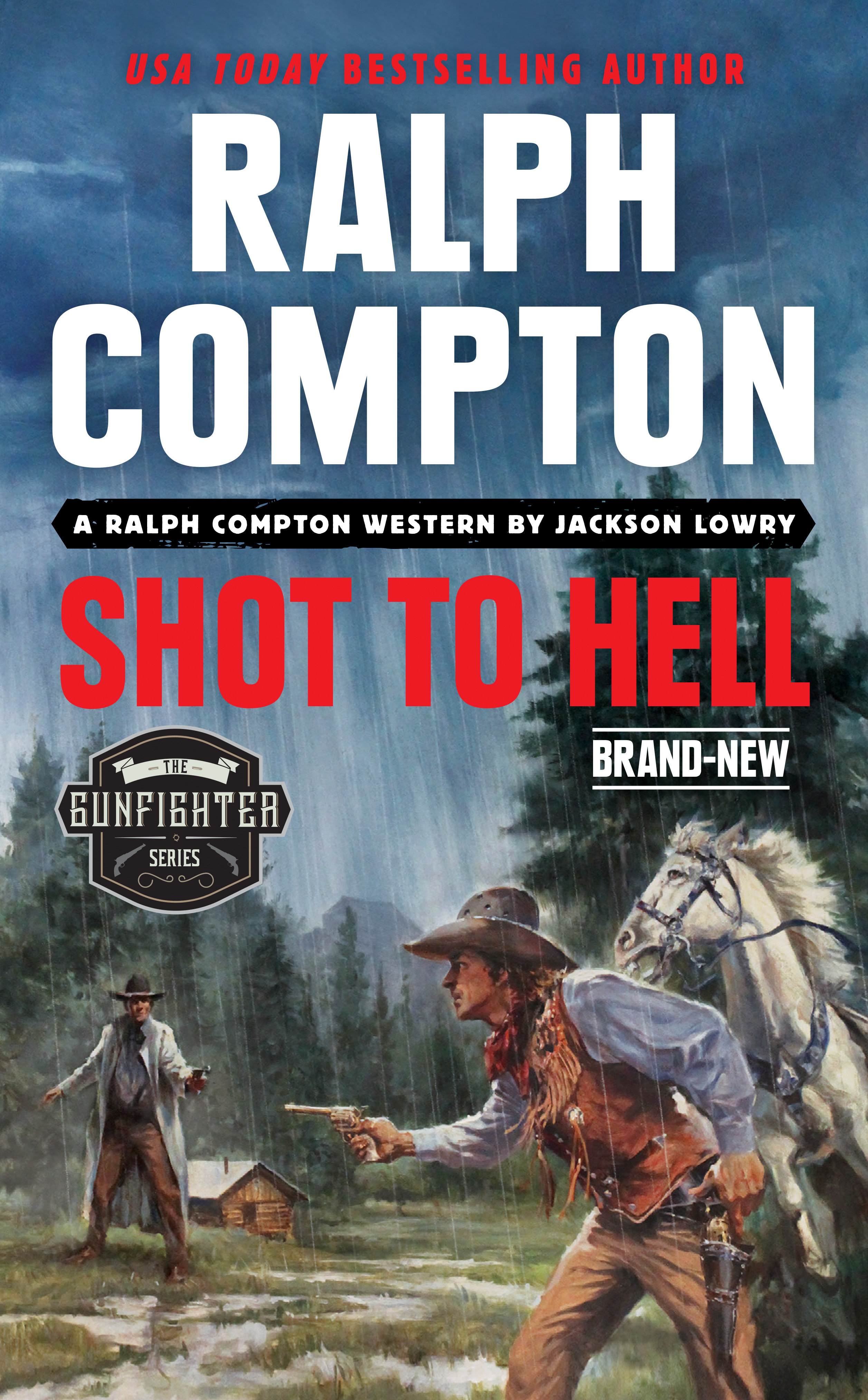 Ralph Compton Shot to Hell
