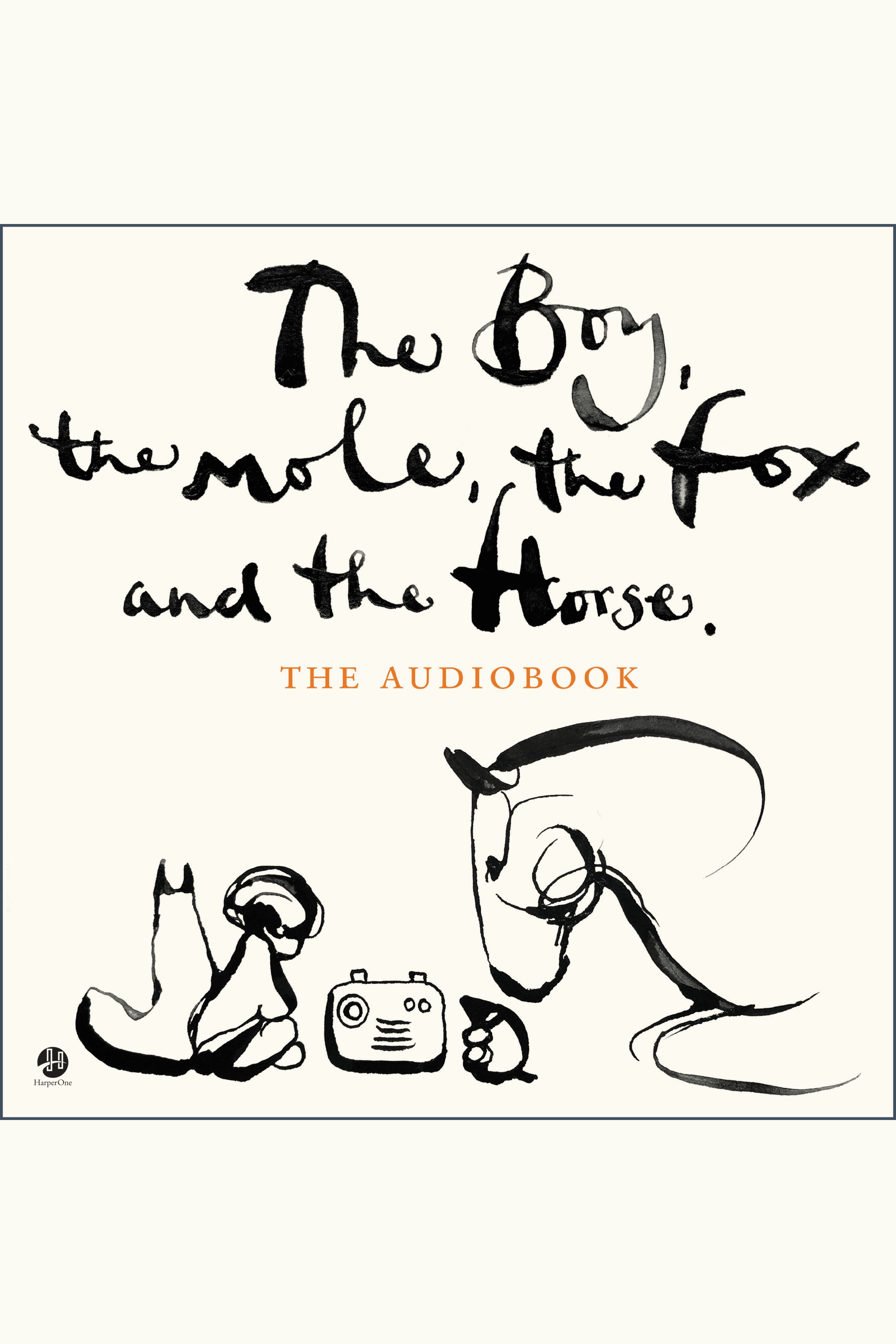 Cover Image of Boy, the Mole, the Fox and the Horse, The