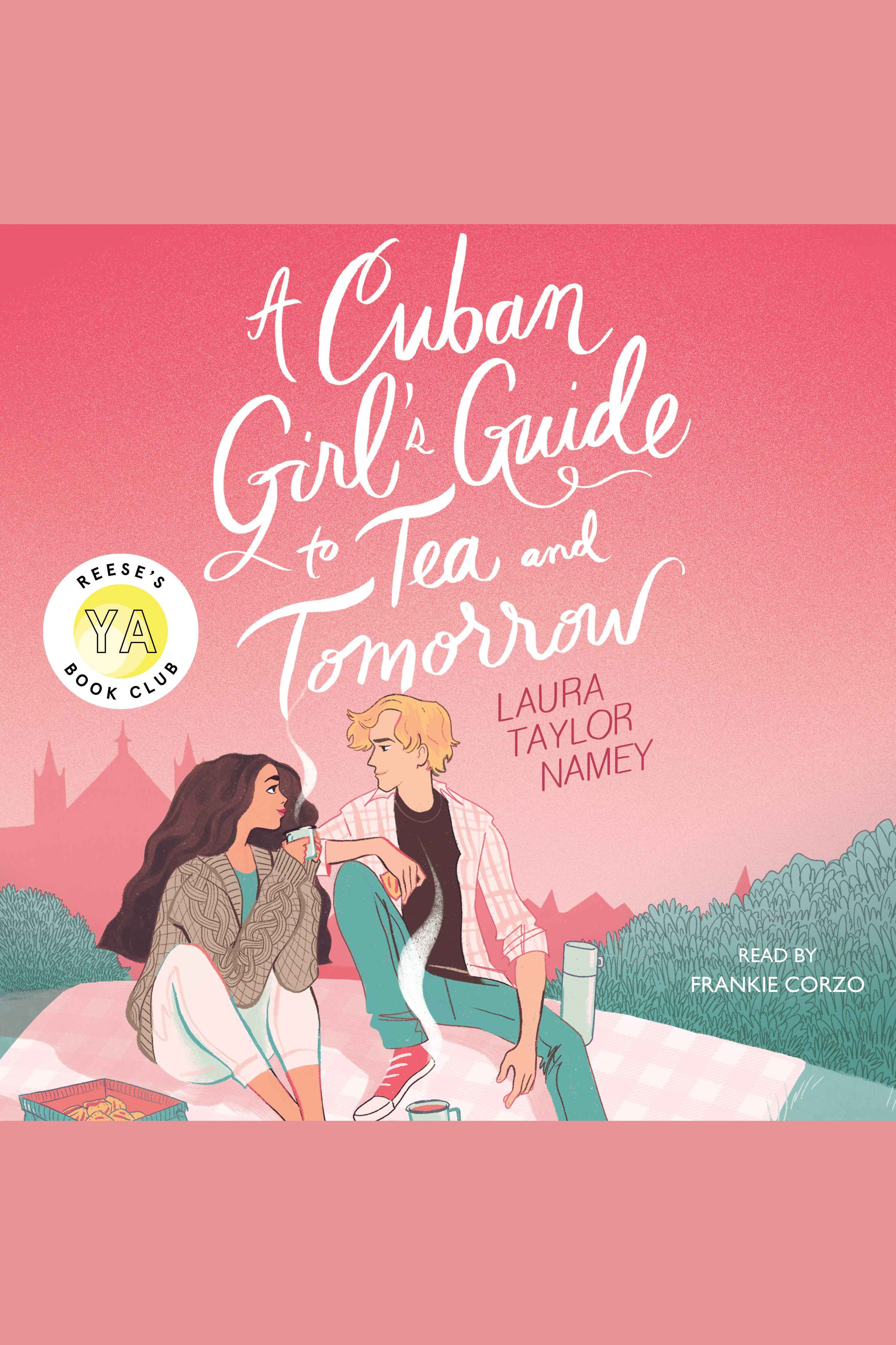 Cuban Girl's Guide to Tea and Tomorrow, A