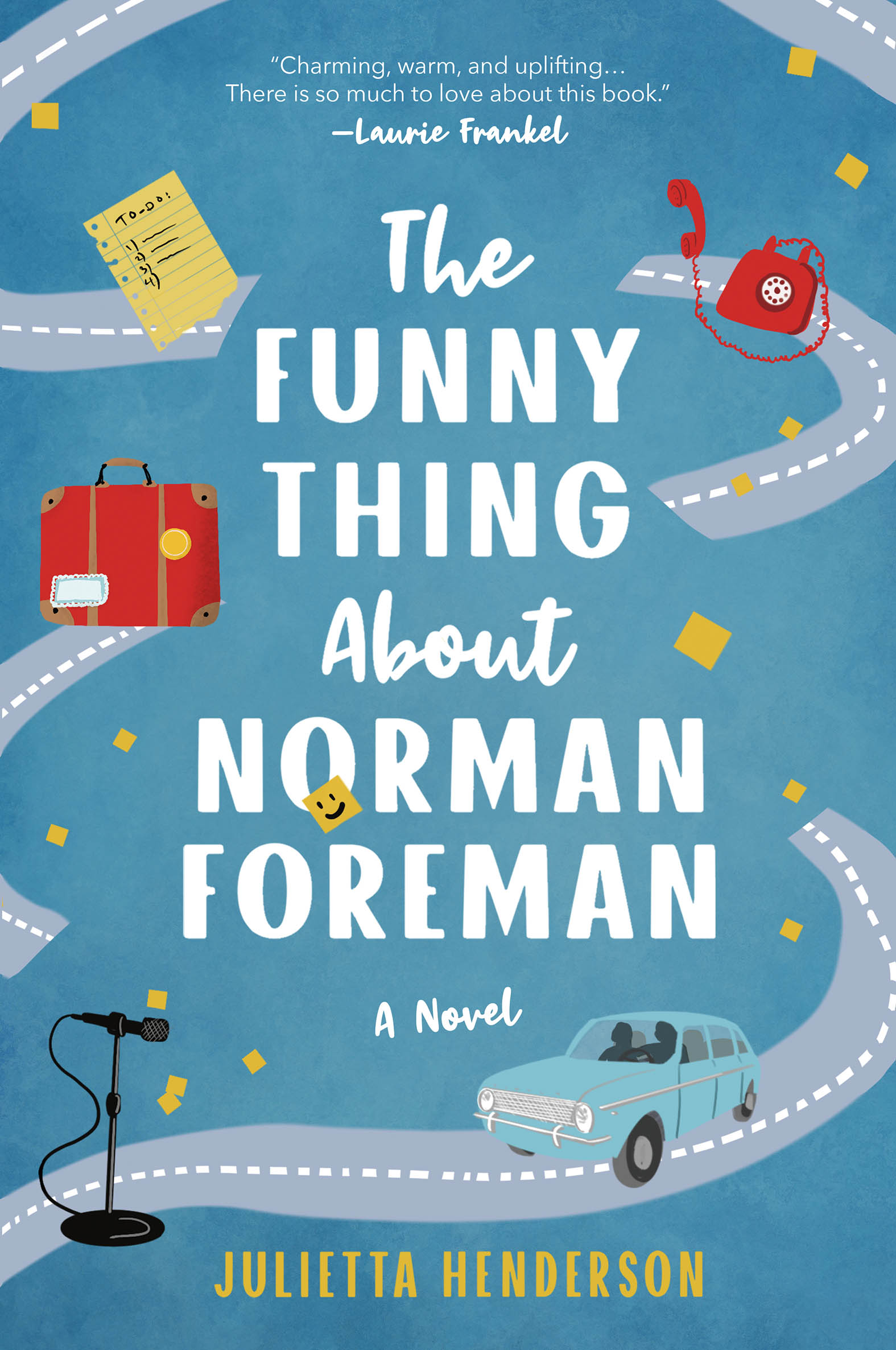 The Funny Thing About Norman Foreman A Novel