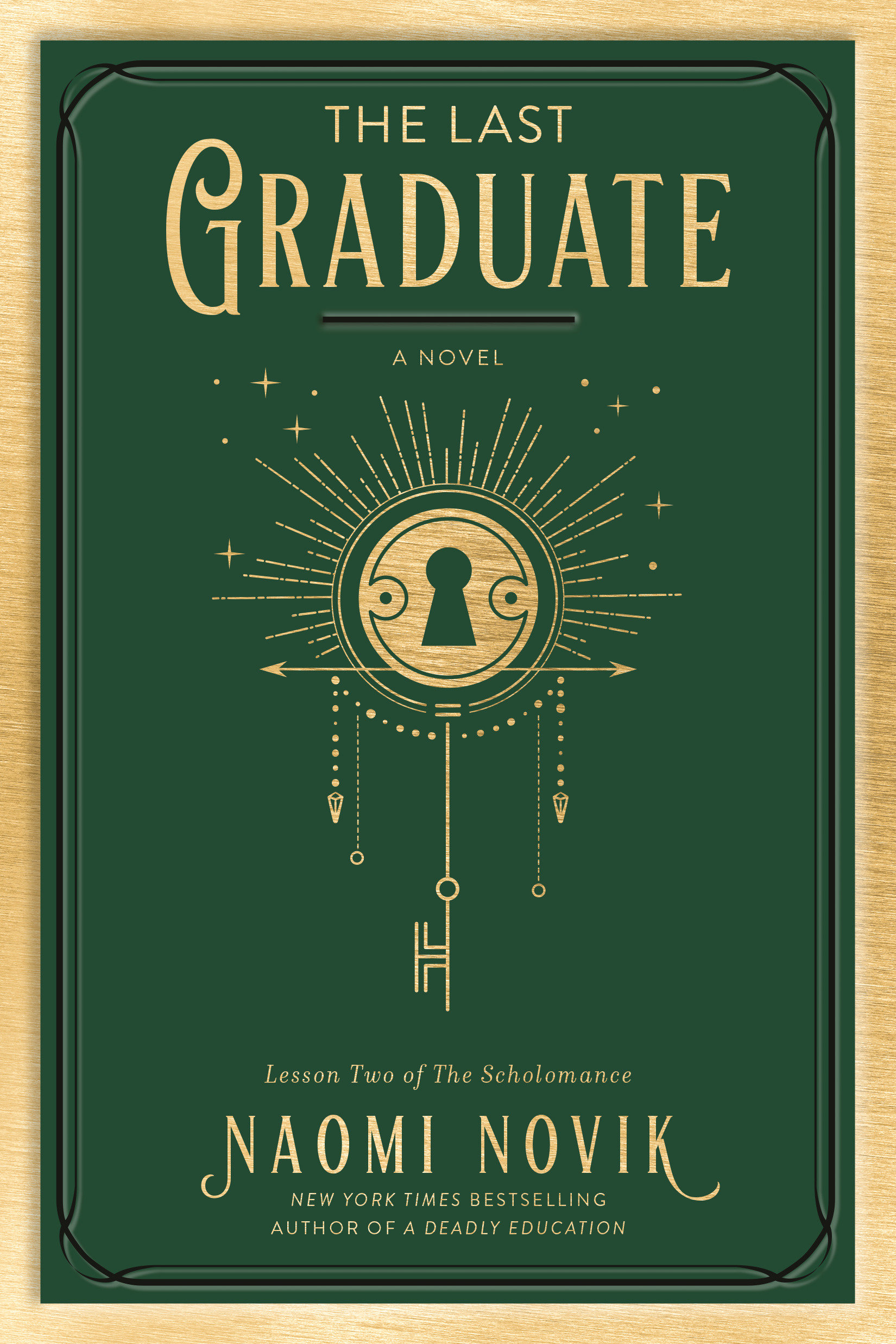 The Last Graduate A Novel