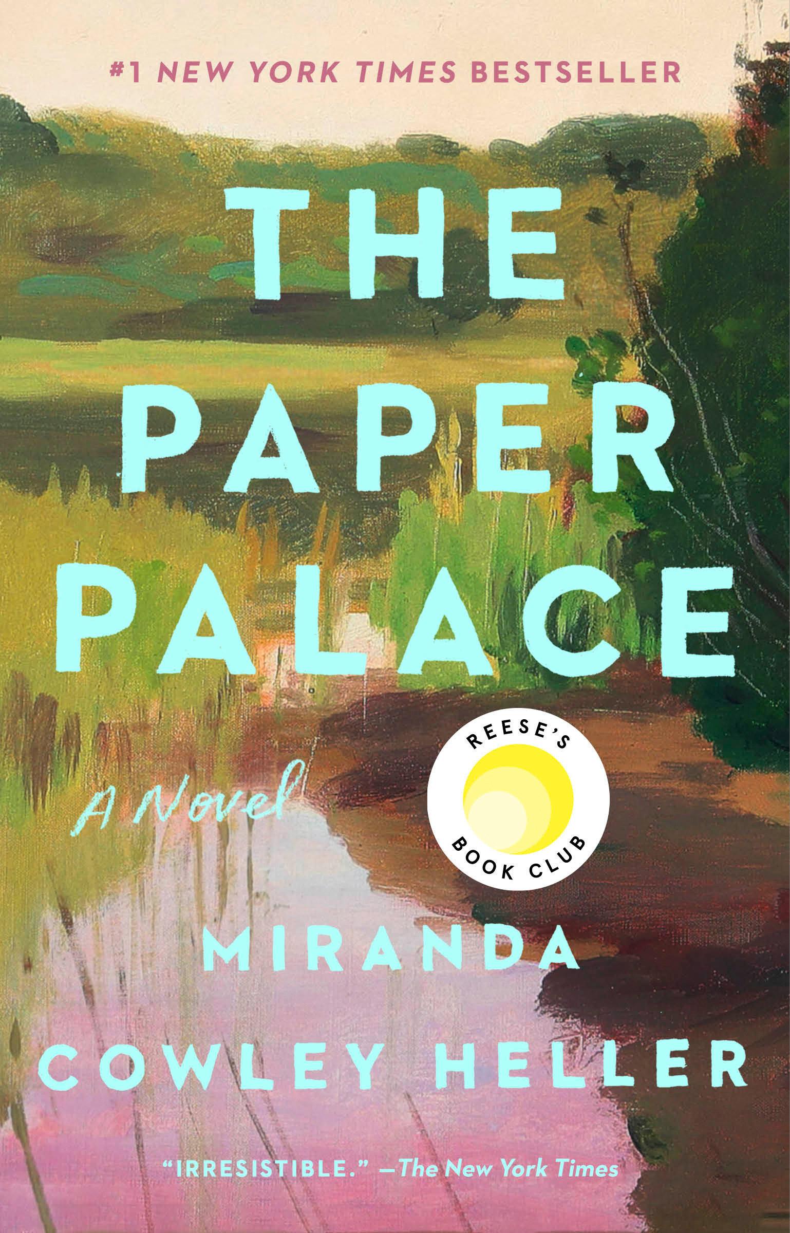 The Paper Palace A Novel