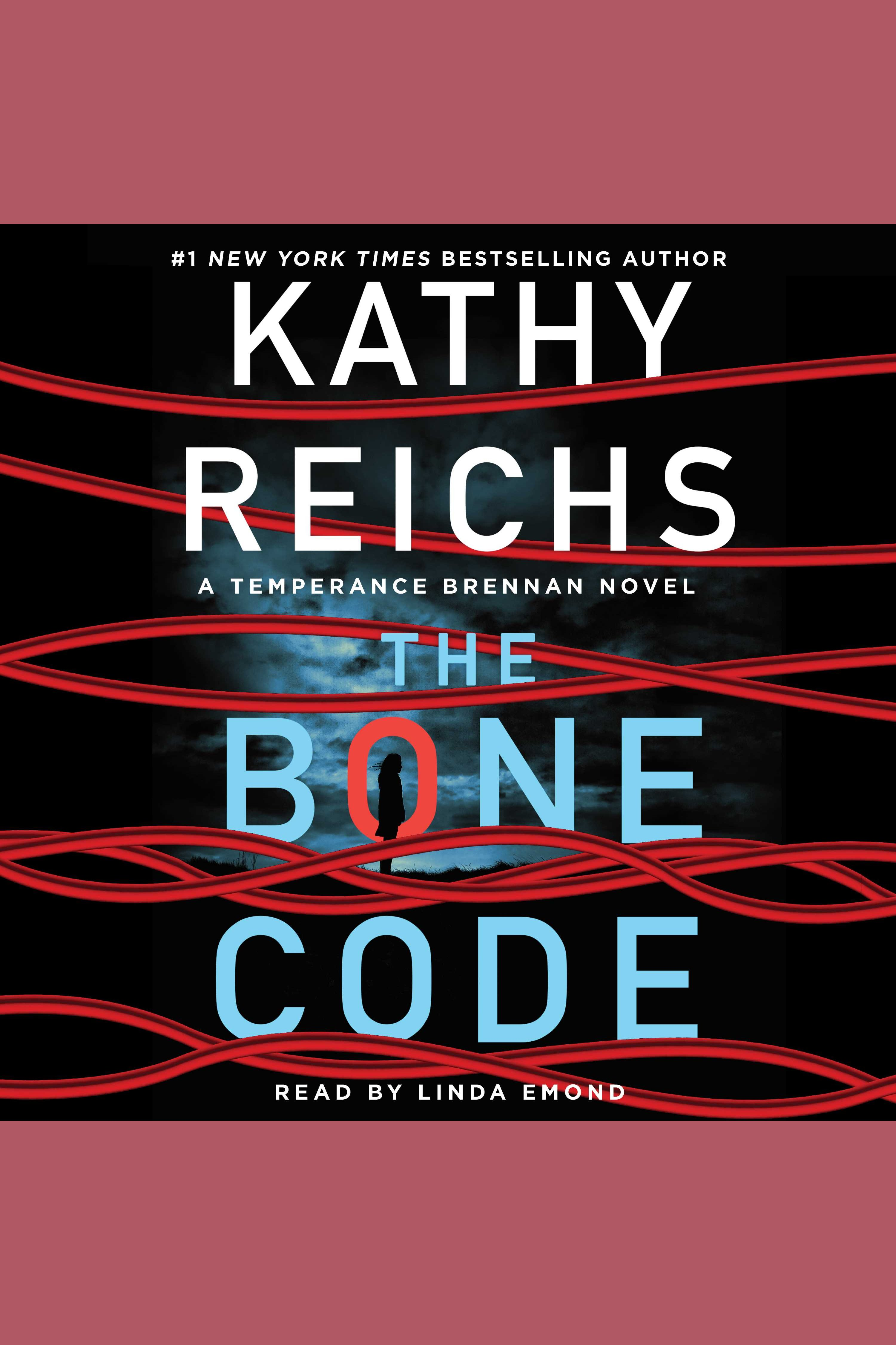 Bone Code, The A Temperance Brennan Novel