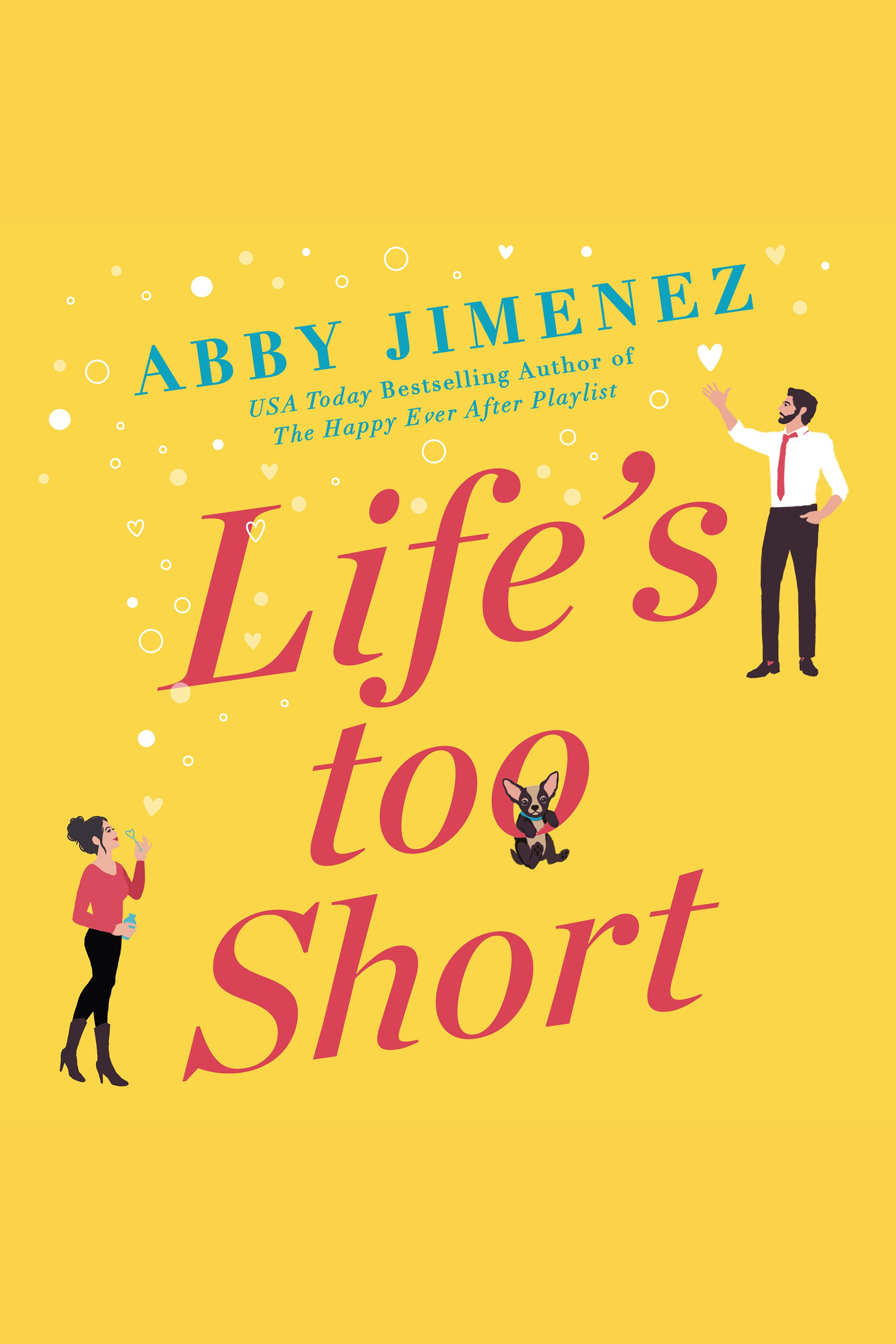Cover Image of Life's Too Short