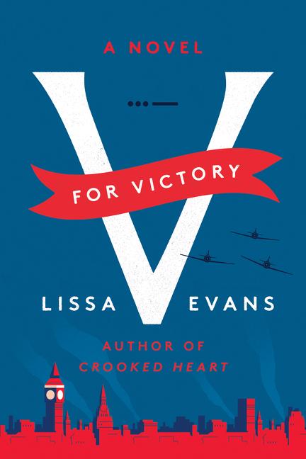 V for Victory A Novel
