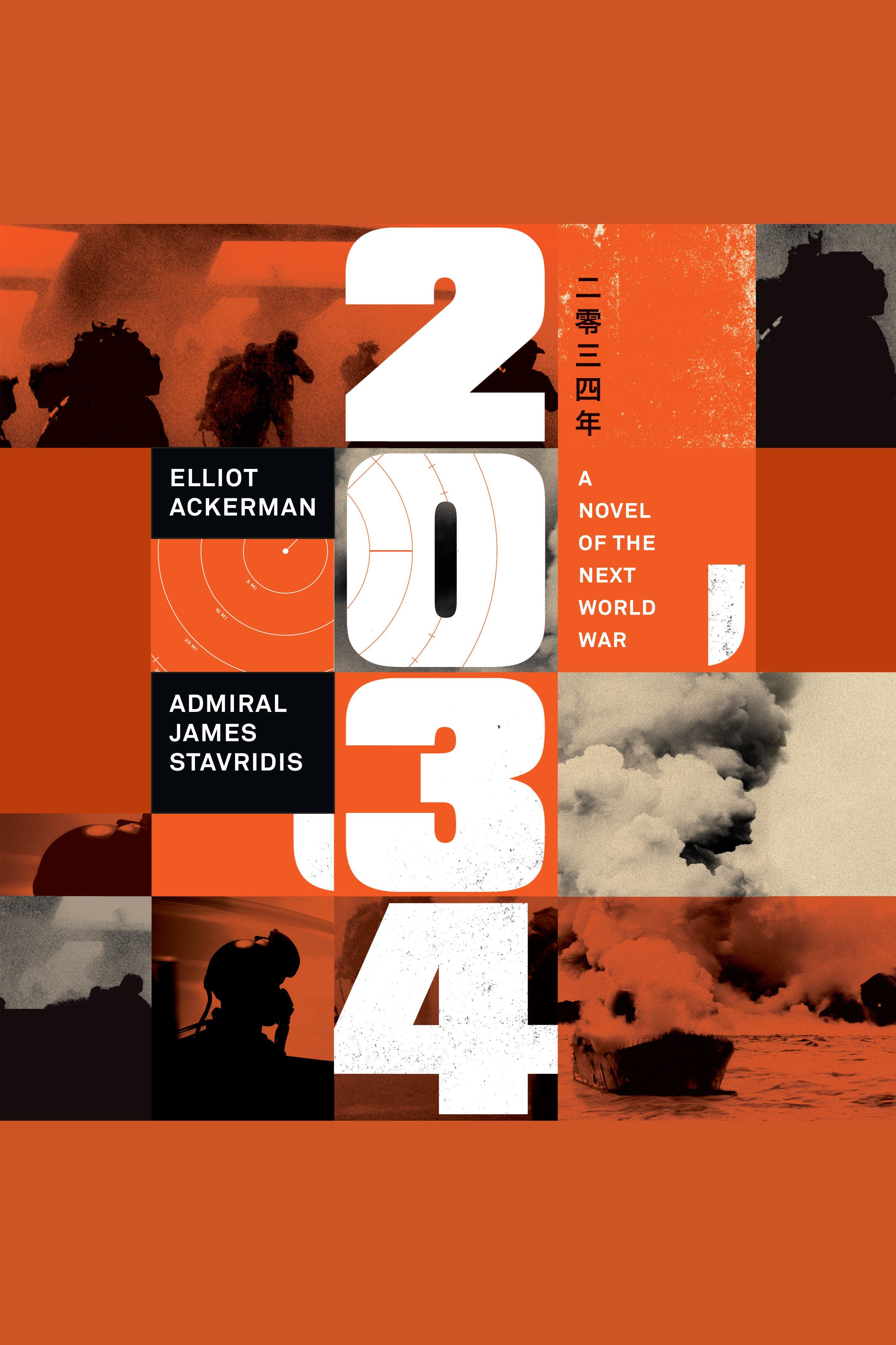 2034 A Novel of the Next World War