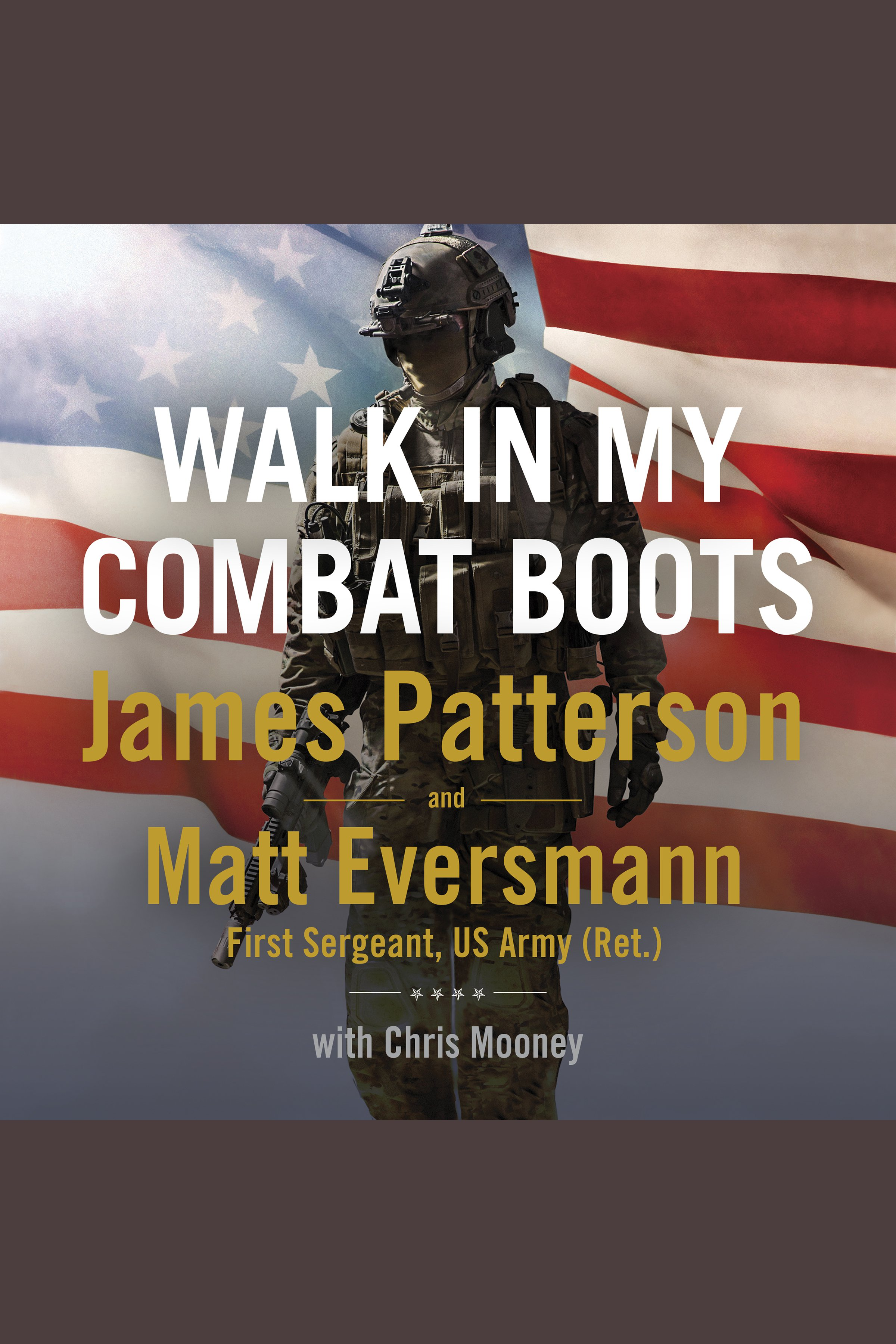 Walk in My Combat Boots [electronic resource (downloadable audiobook)] : True Stories from America's Bravest Warriors