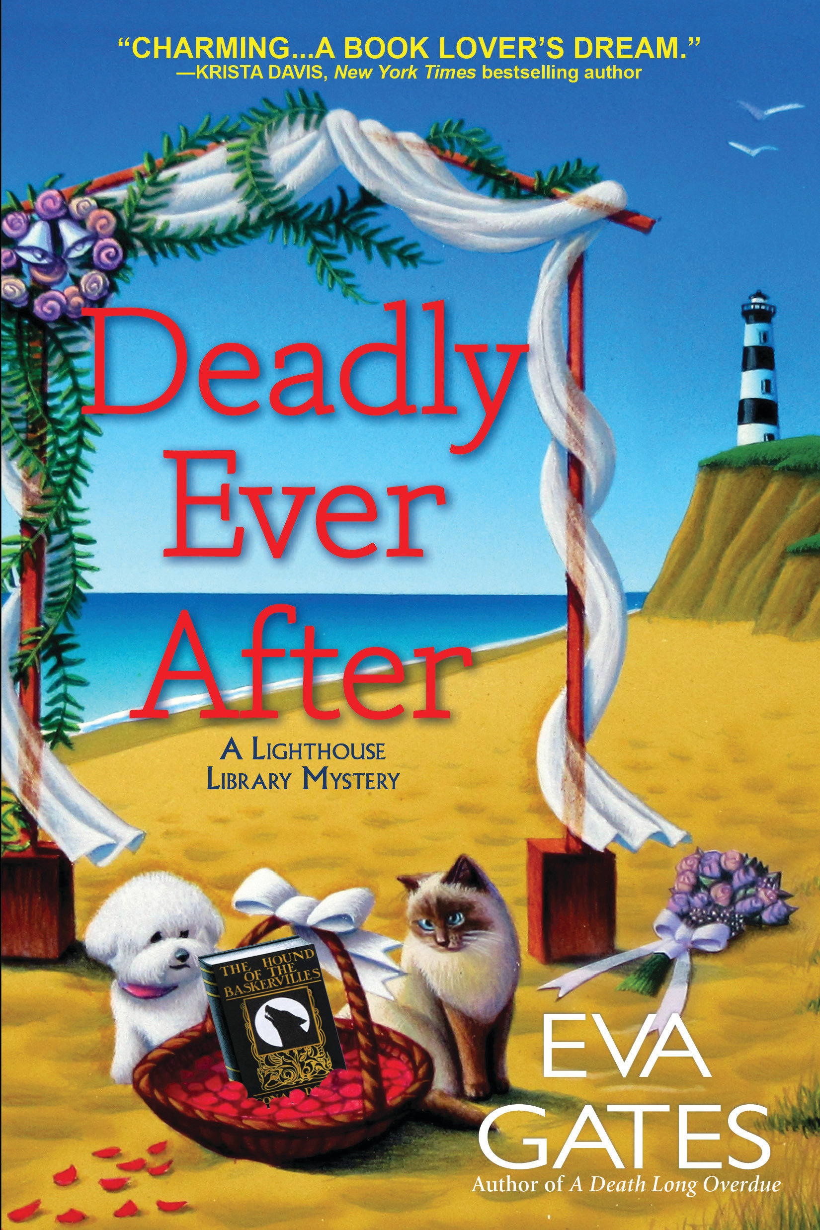 Deadly Ever After A Lighthouse Library Mystery