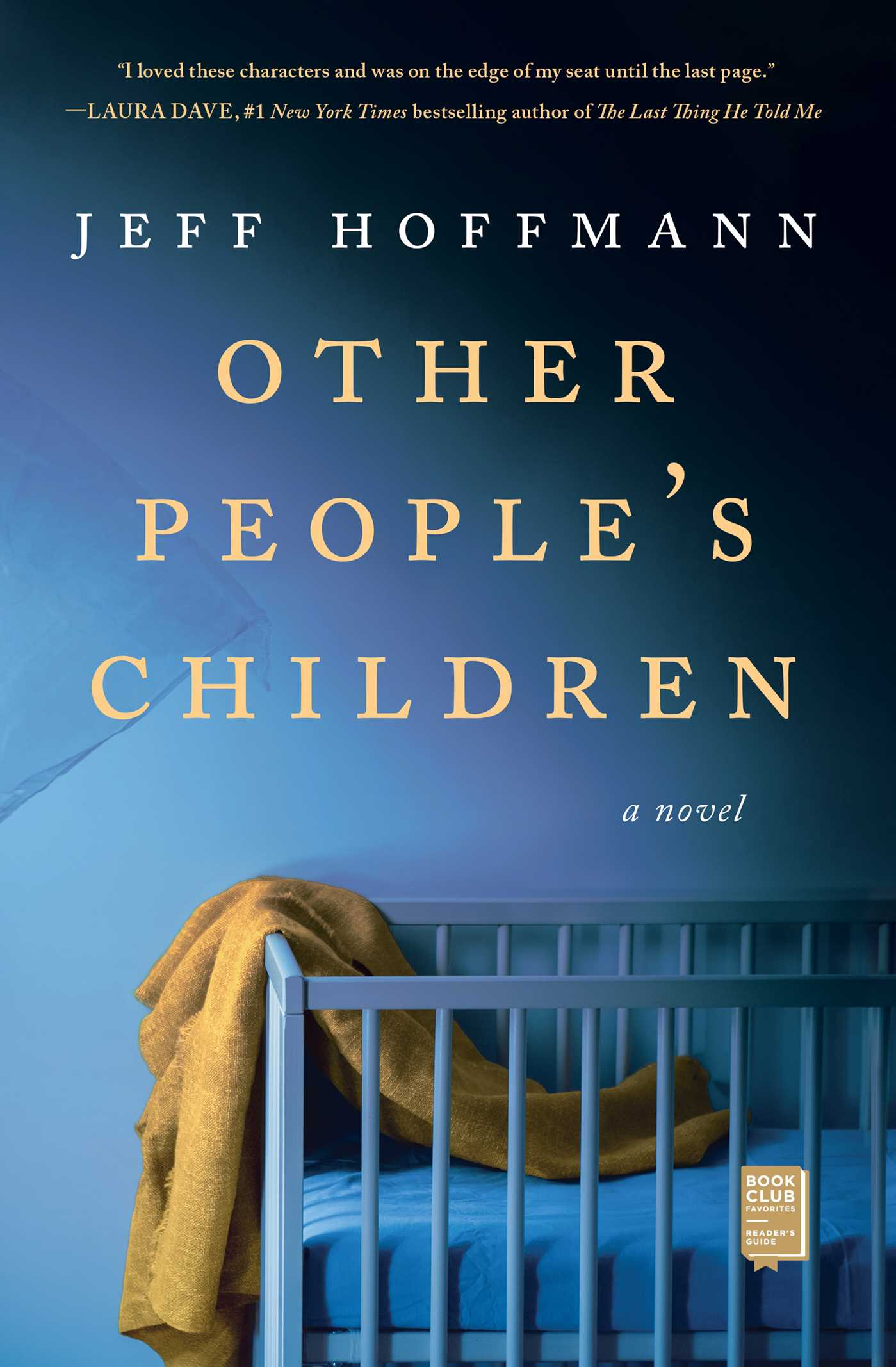 Other People's Children A Novel