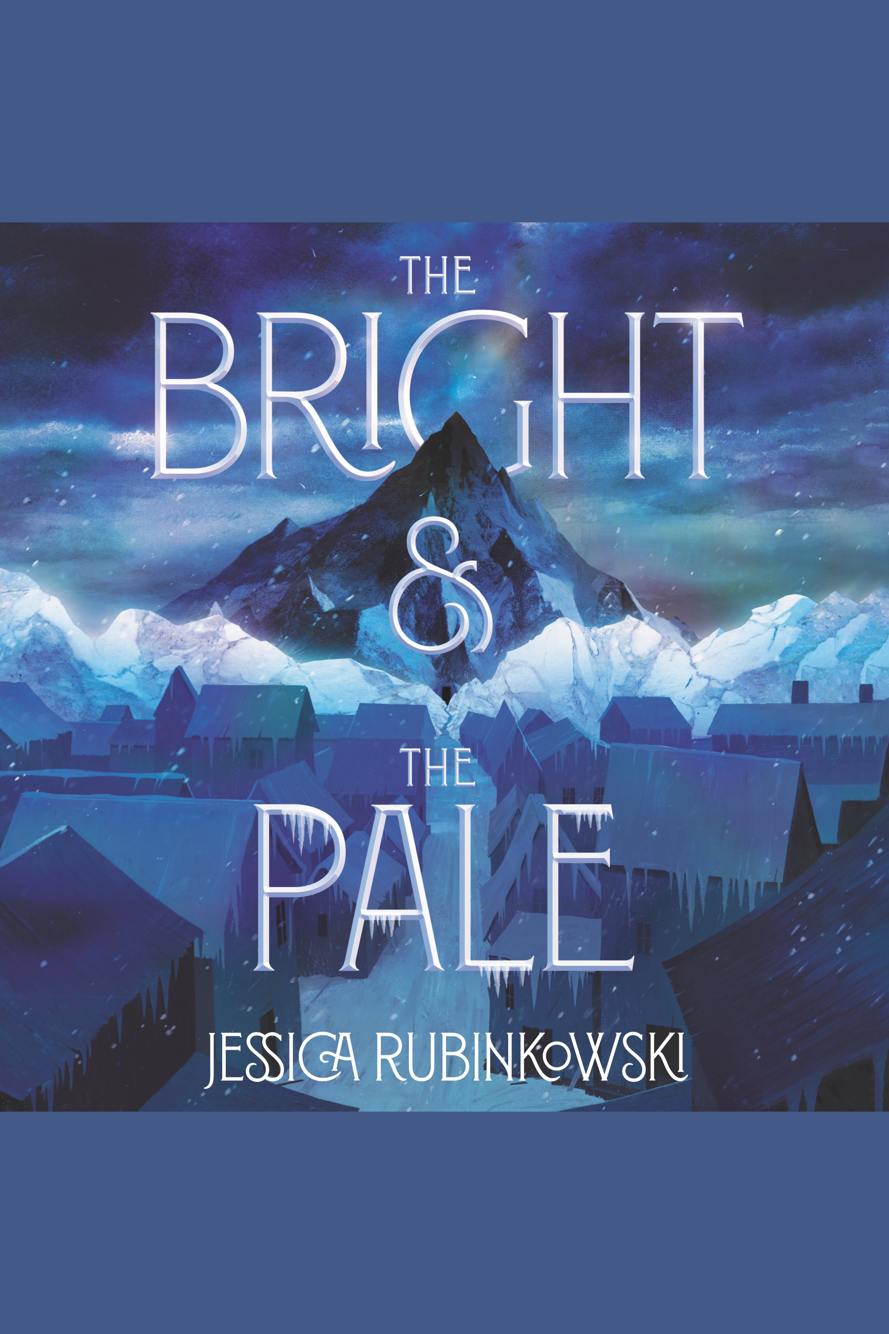 Bright & the Pale, The