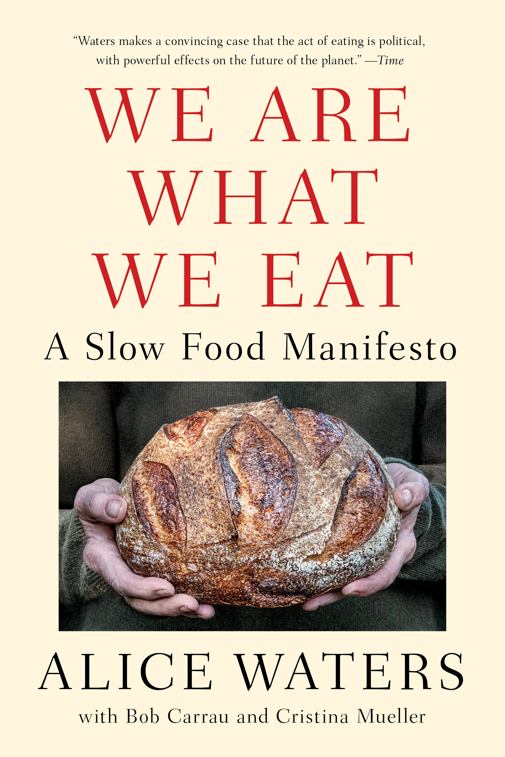 We Are What We Eat A Slow Food Manifesto cover image