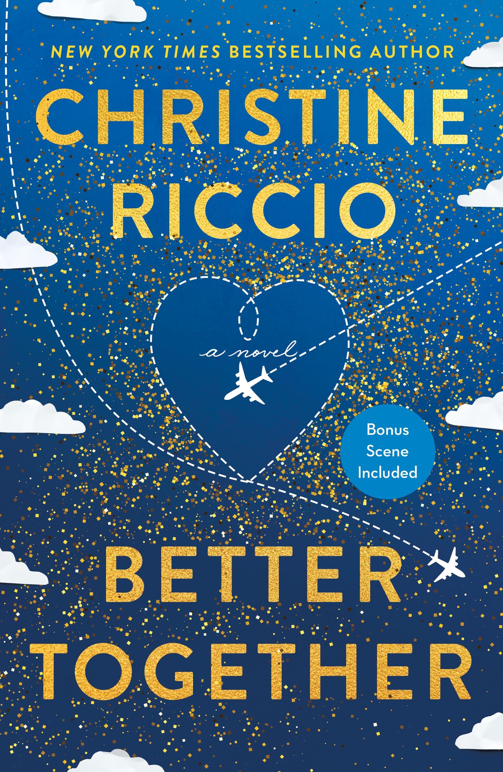 Better Together A Novel