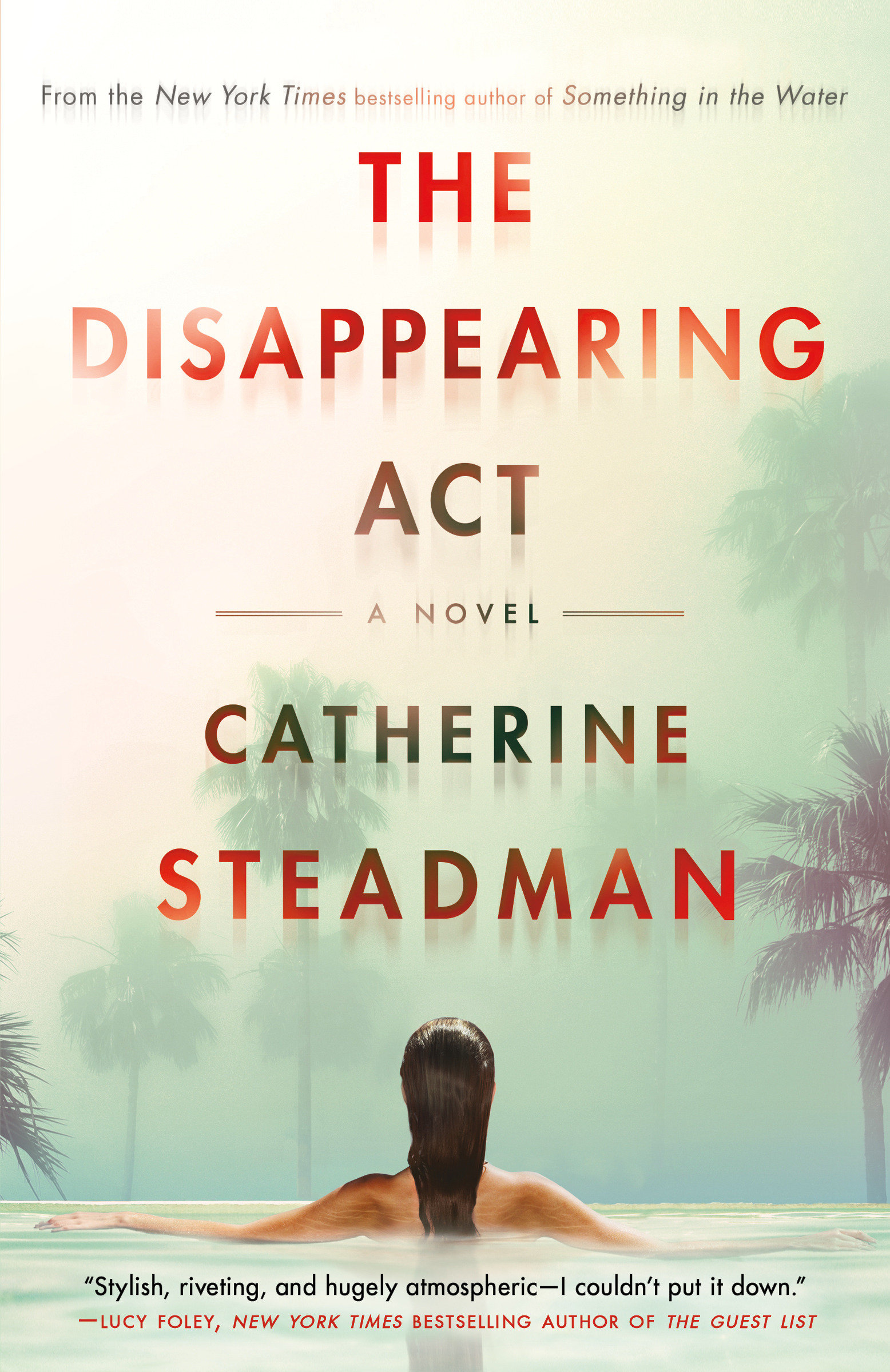 The Disappearing Act A Novel