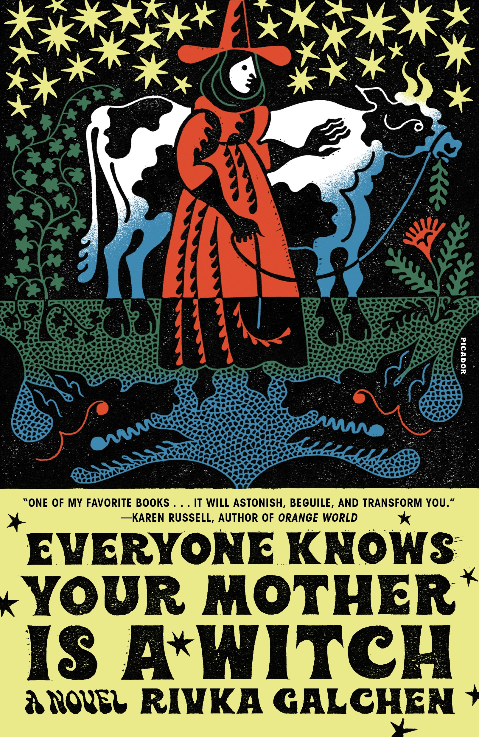 Everyone Knows Your Mother Is a Witch A Novel