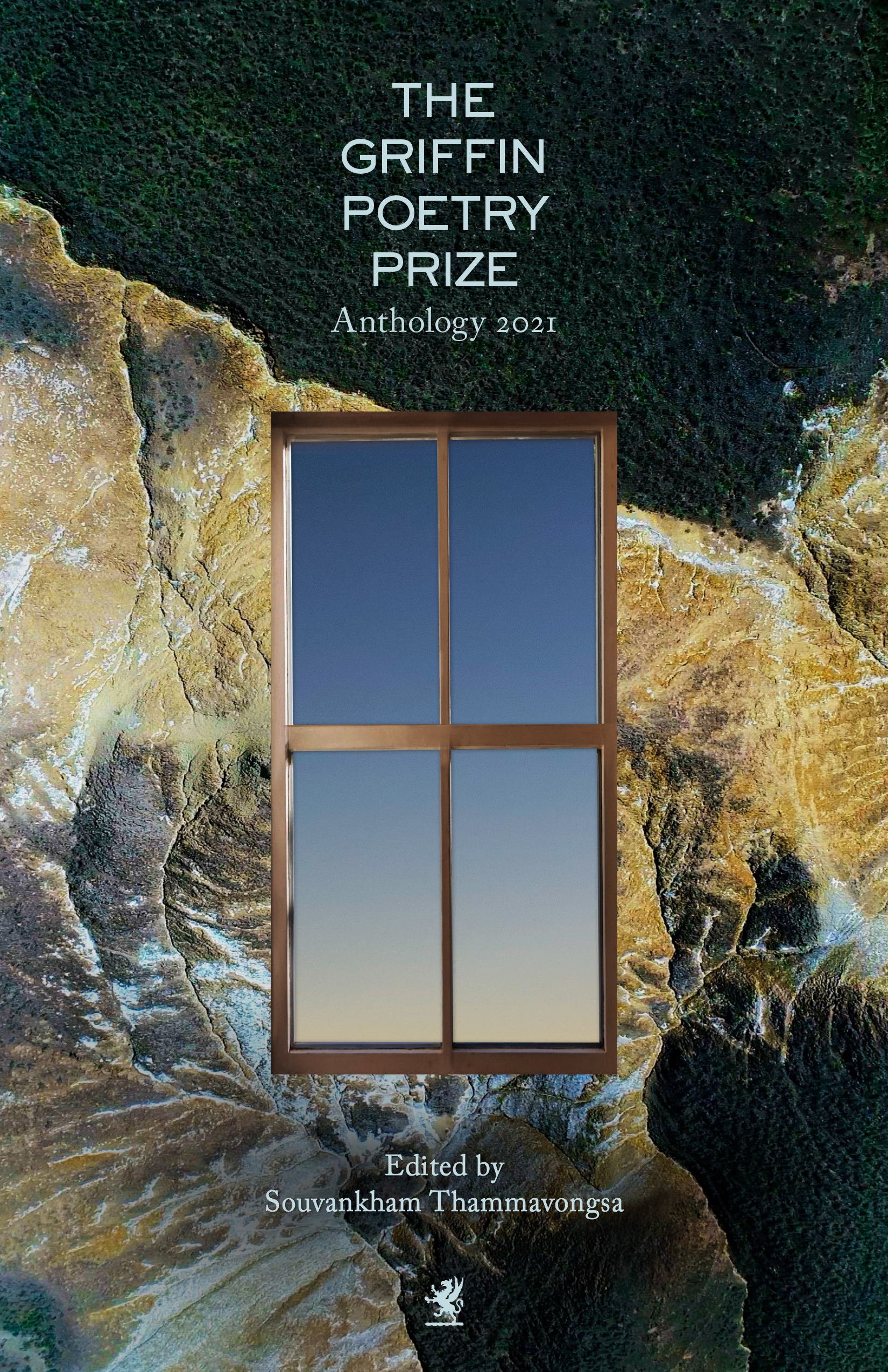 The 2021 Griffin Poetry Prize Anthology A Selection of the Shortlist