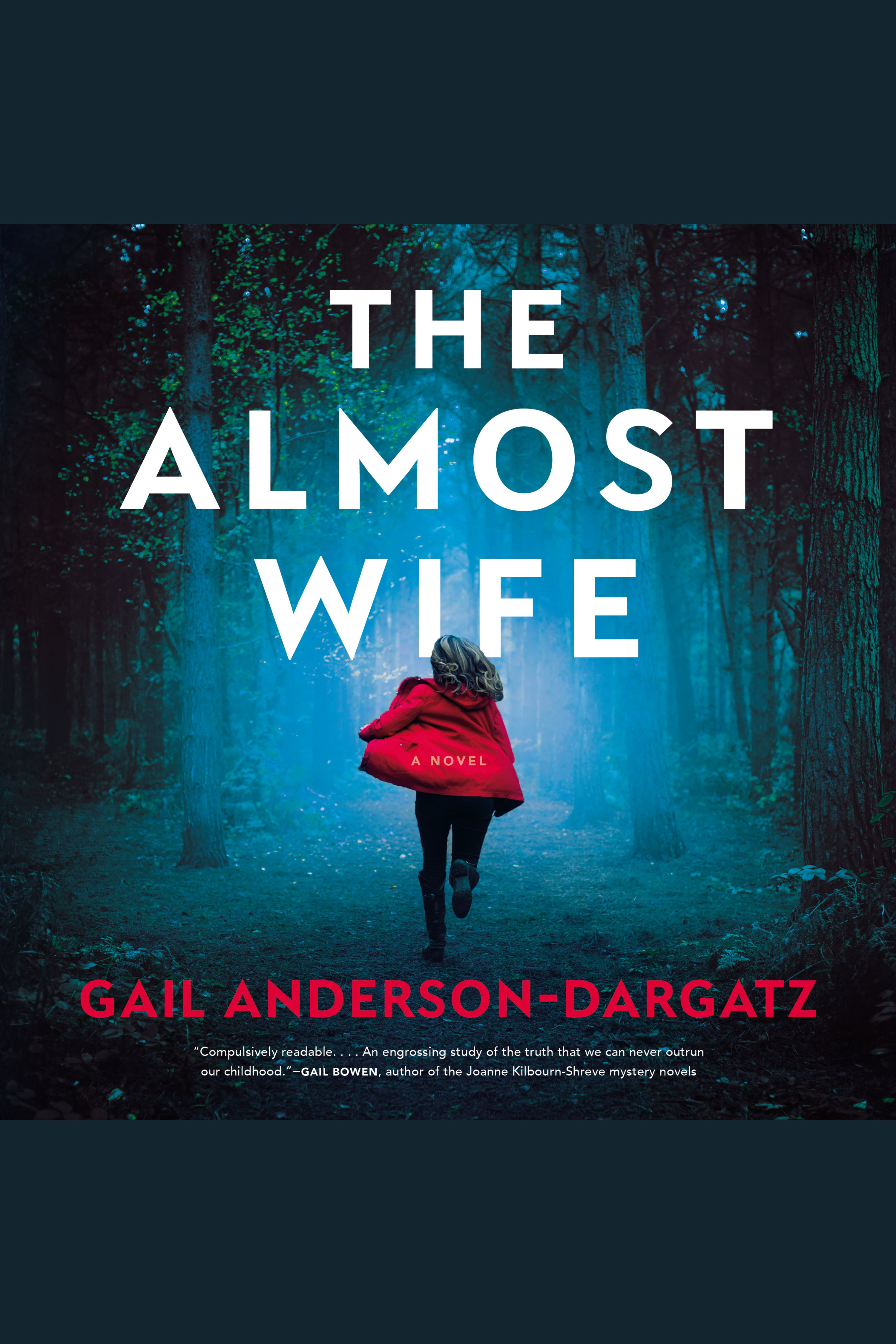 Almost Wife, The A Novel
